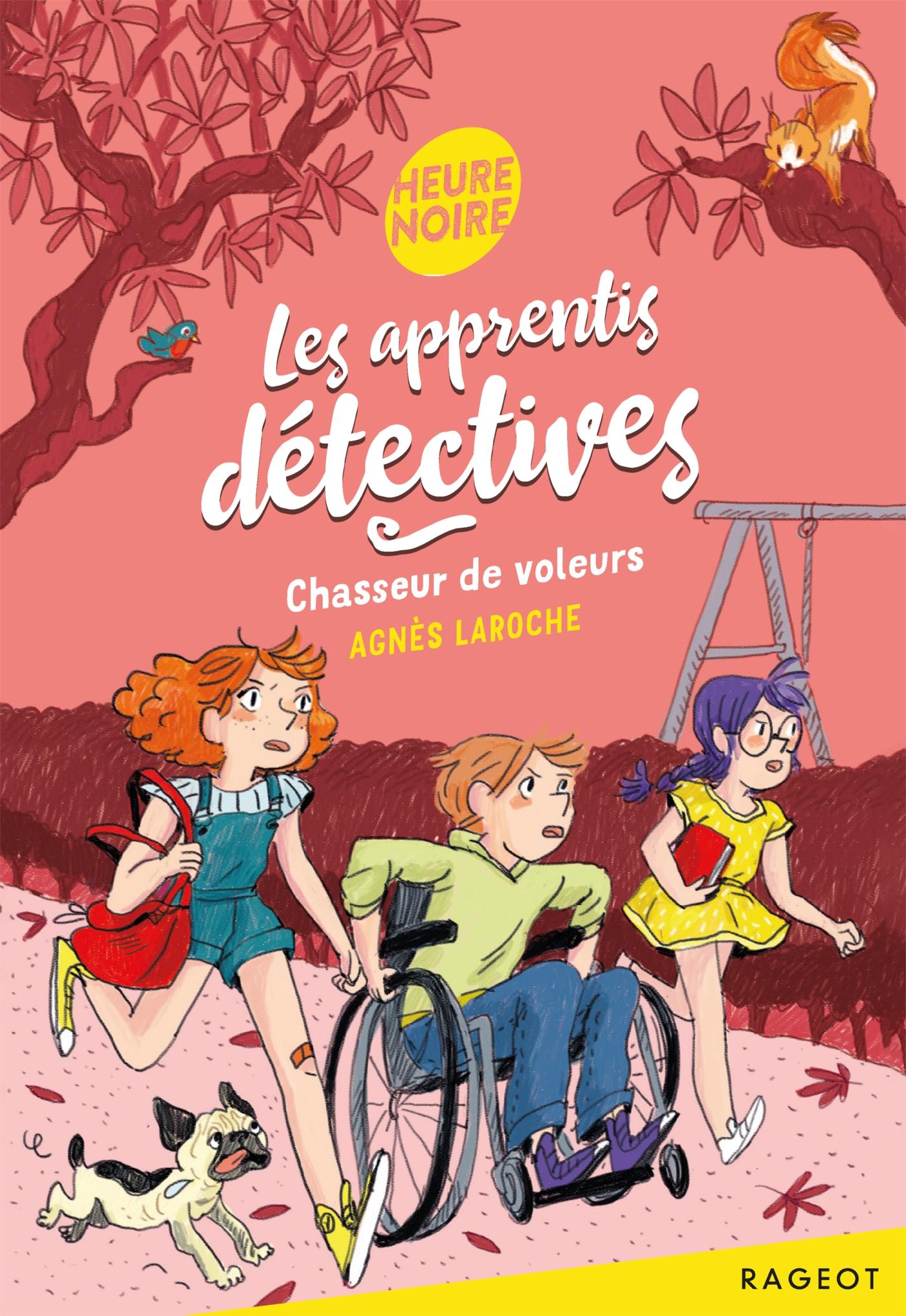 Les apprentis détectives - Chasseur de voleurs | Laroche, Agnès. Auteur