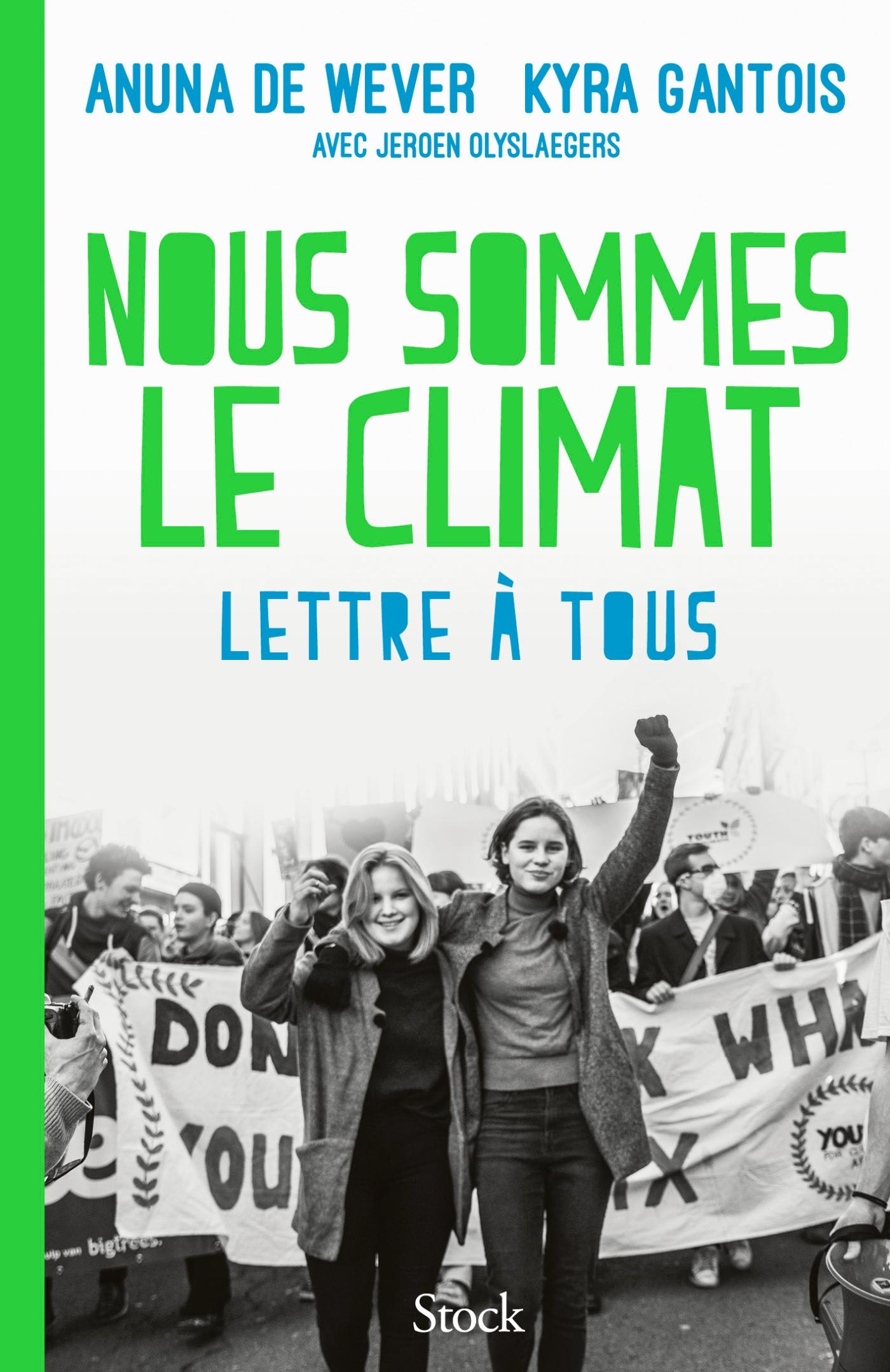 Nous sommes le climat | de Wever, Anuna. Auteur