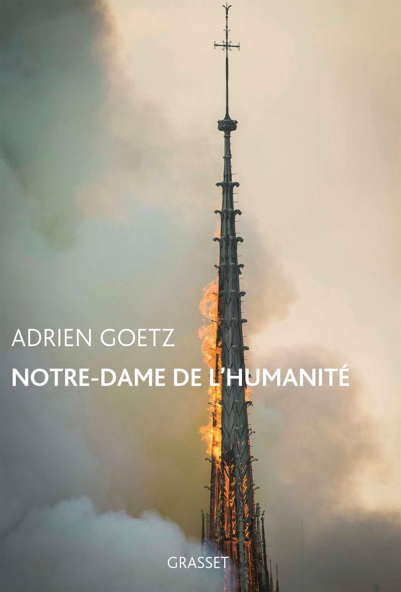Notre-Dame de l'humanité | Goetz, Adrien. Auteur