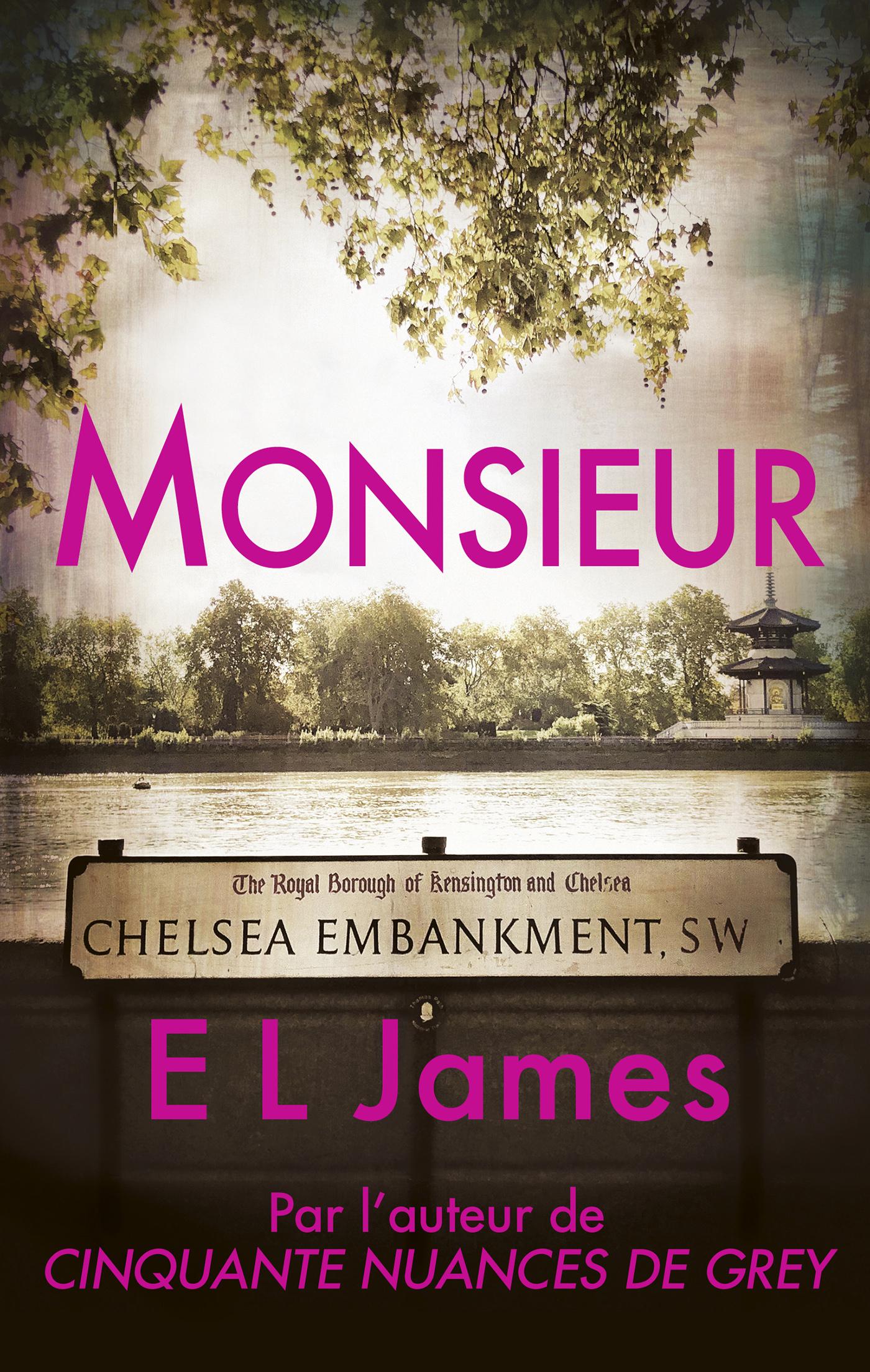 Monsieur | James, E L. Auteur