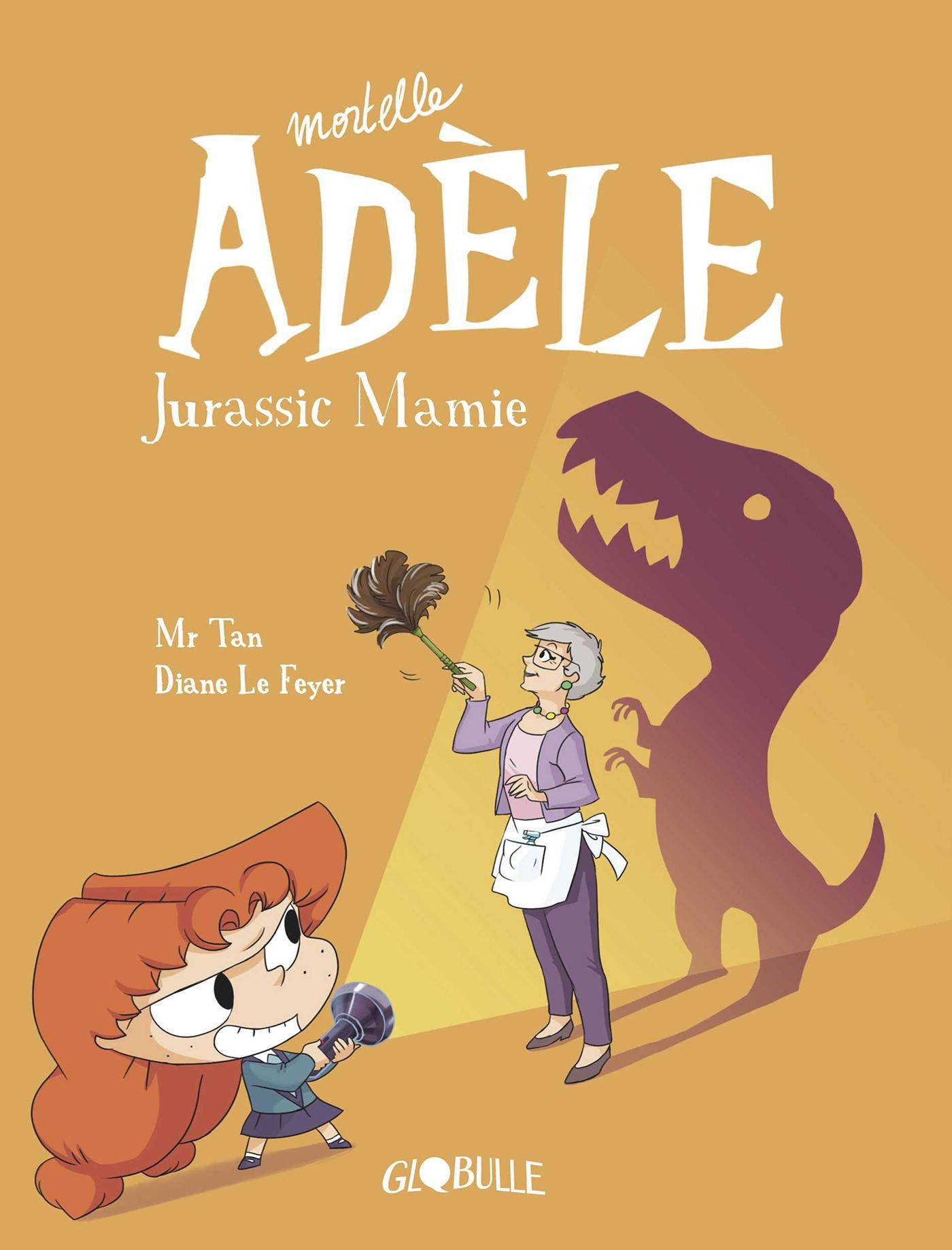 Mortelle Adèle, Tome 16 | Mr Tan, . Auteur
