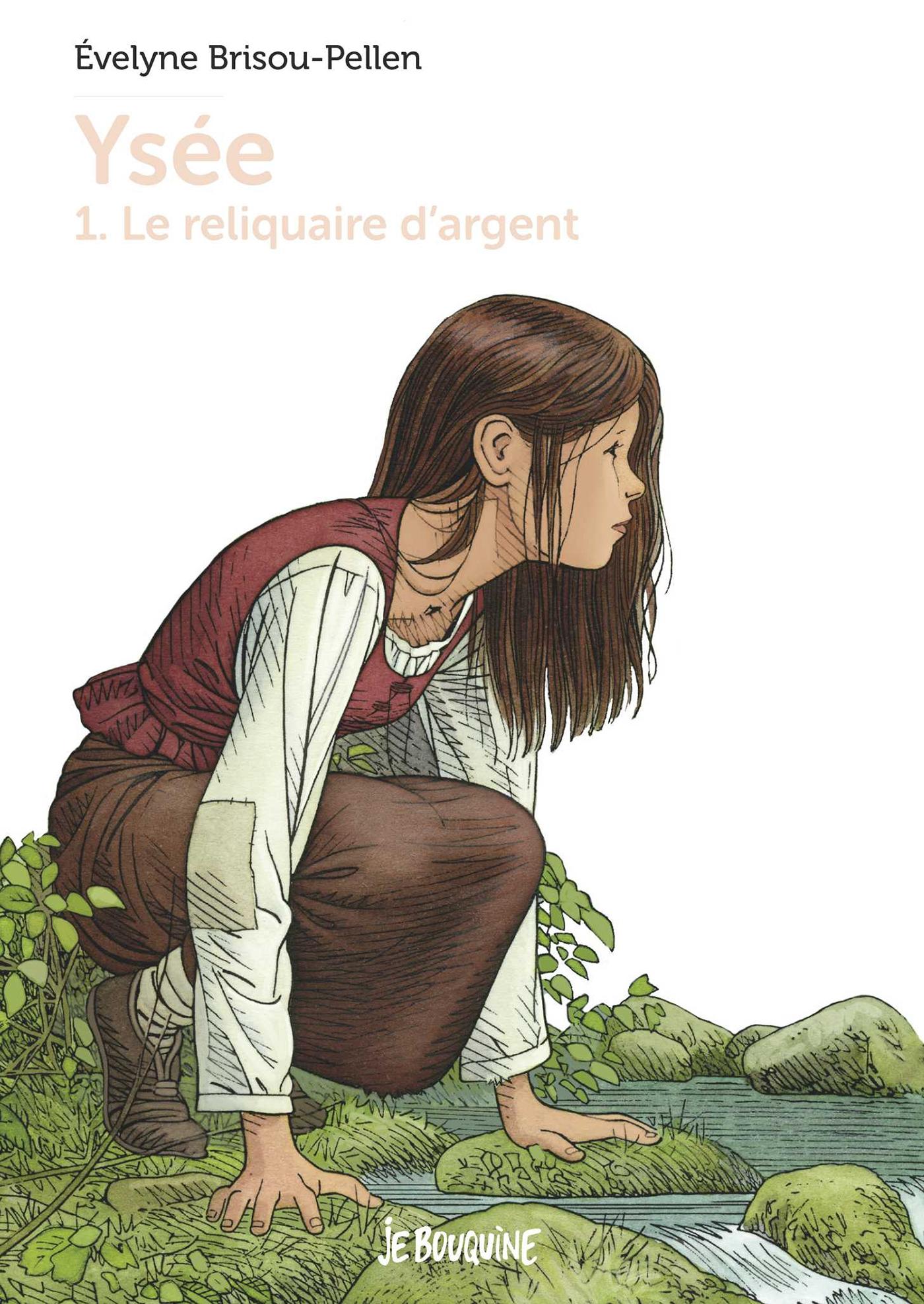 Yséee T1 - Le Reliquaire d'argent | Brisou-Pellen, Evelyne