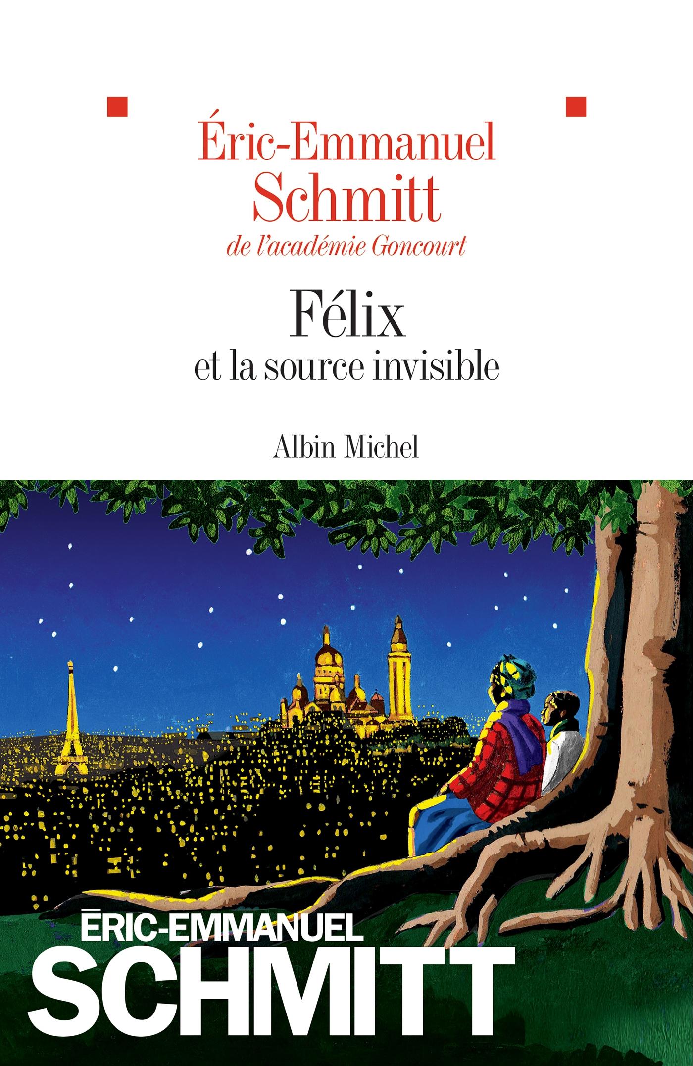 Félix et la source invisible | Schmitt, Éric-Emmanuel. Auteur