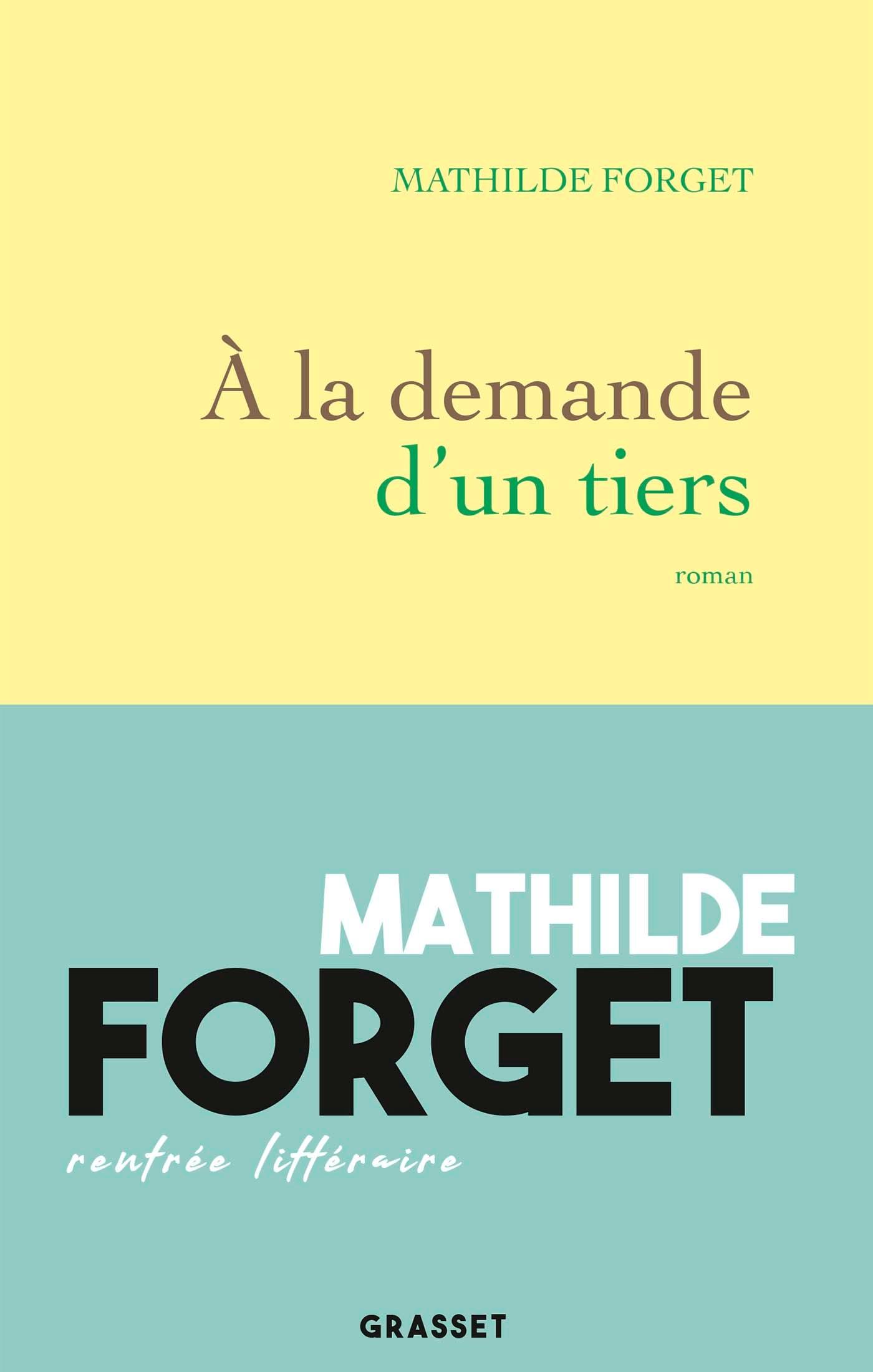 À la demande d'un tiers | Forget, Mathilde. Auteur