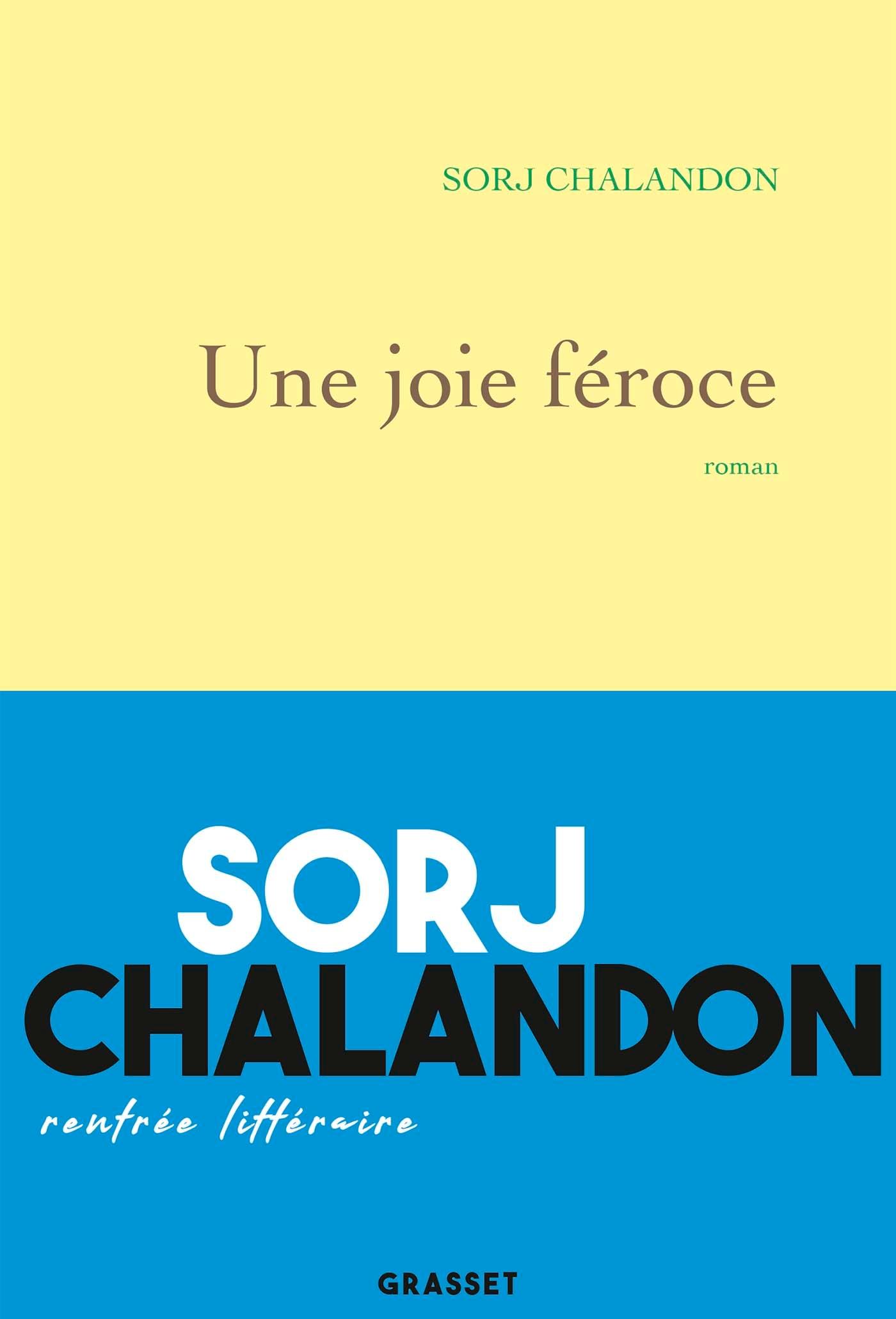 Une joie féroce | Chalandon, Sorj. Auteur