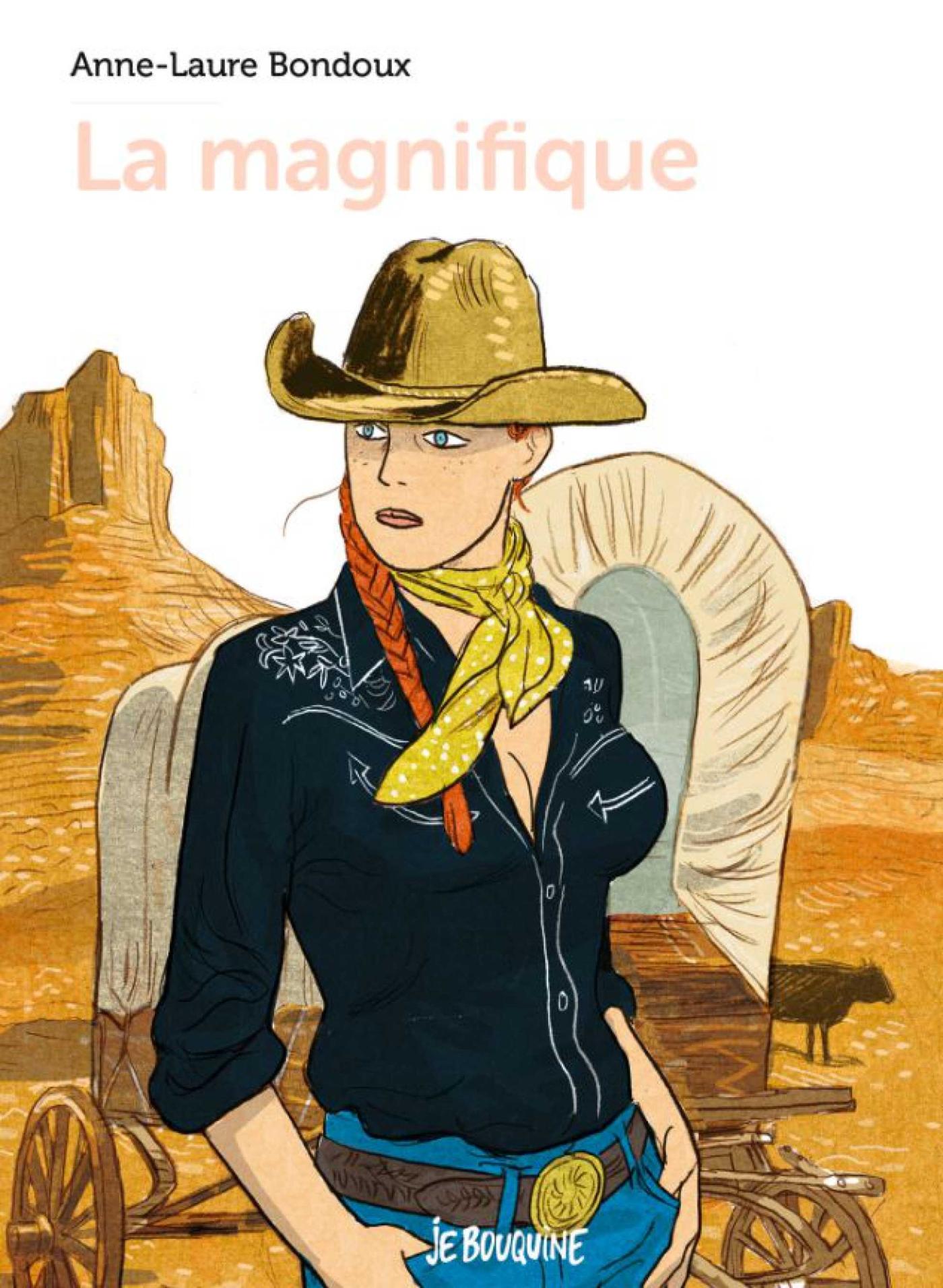 La magnifique | Bondoux, Anne-Laure. Auteur