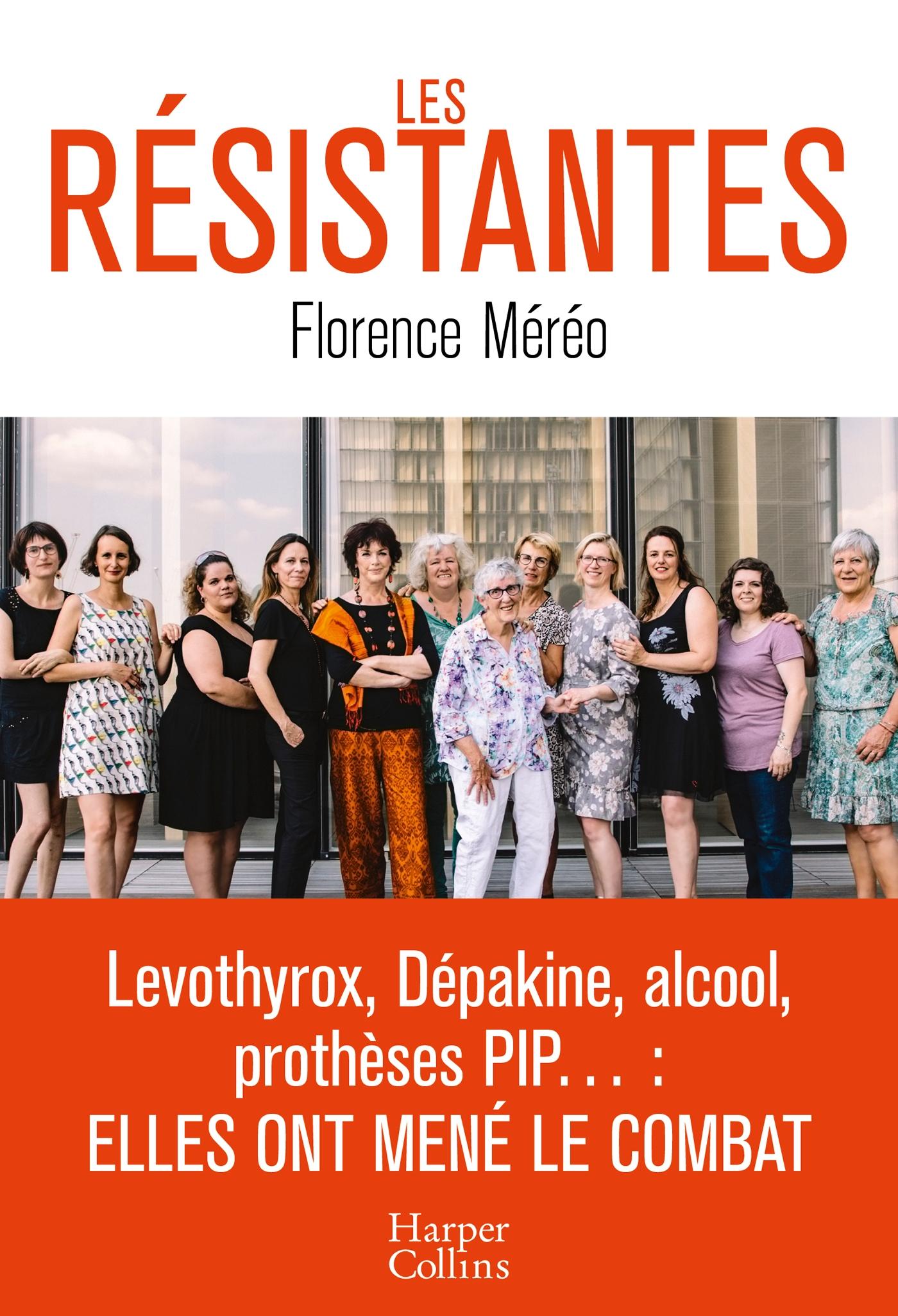 Les résistantes | Méréo, Florence. Auteur