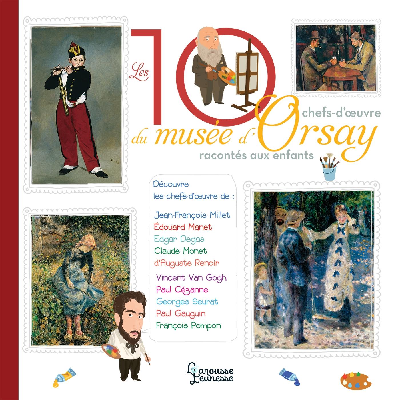 Les 10 chefs-d'oeuvre du musée d'Orsay | Le Héno, Hélène. Auteur