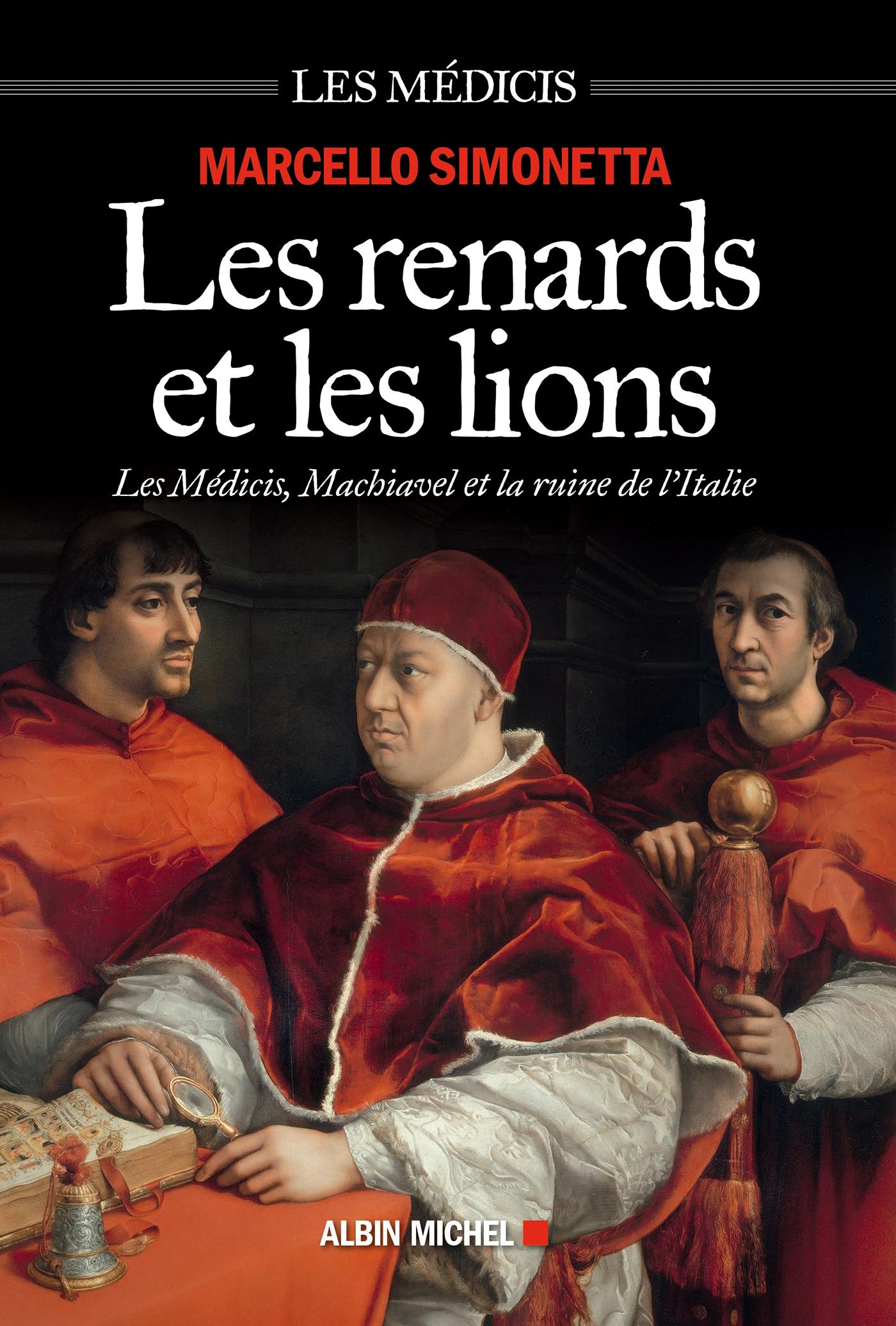 Les Renards et les lions | Simonetta, Marcello. Auteur