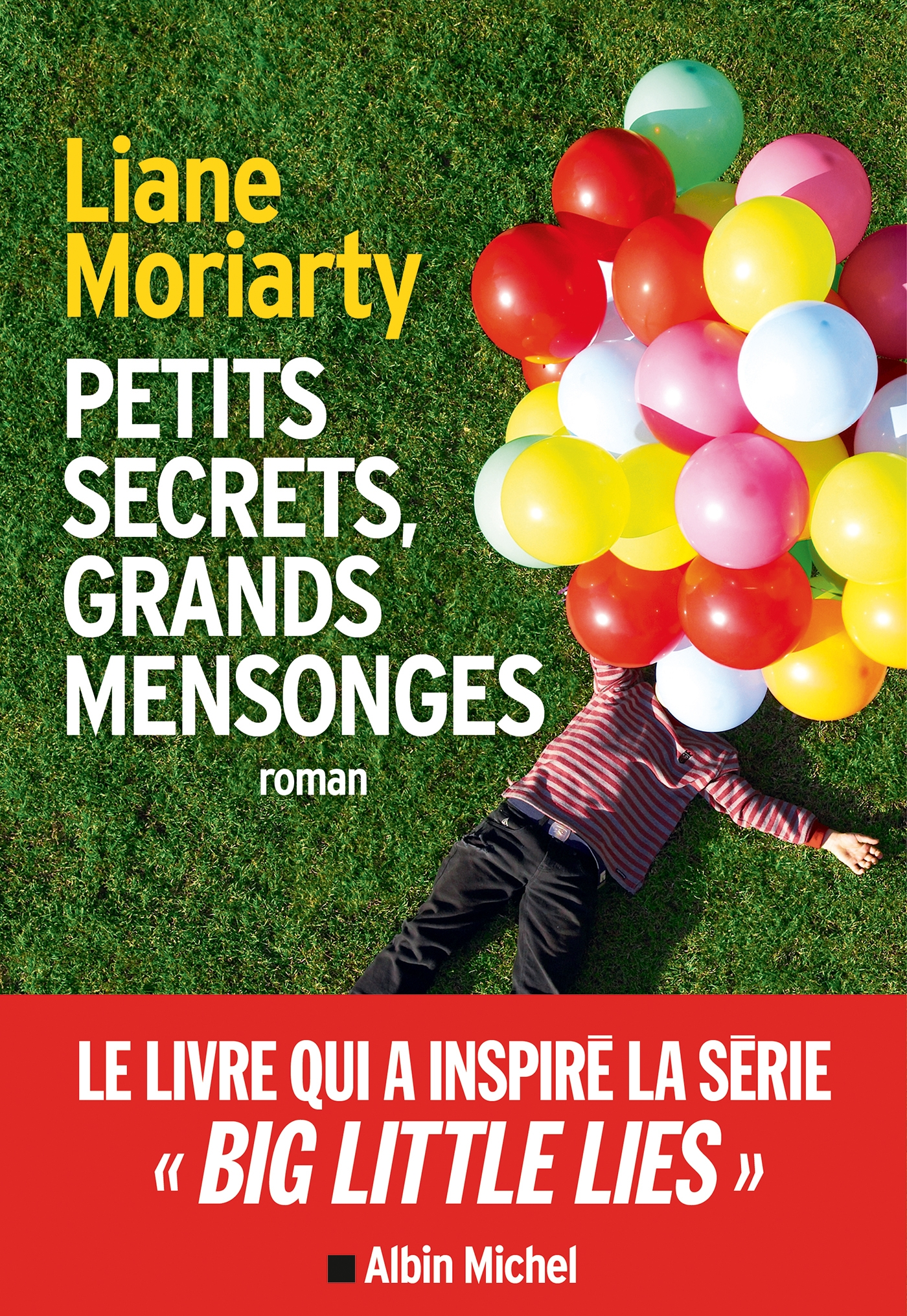 Petits secrets grands mensonges (Big little lies) | Moriarty, Liane. Auteur