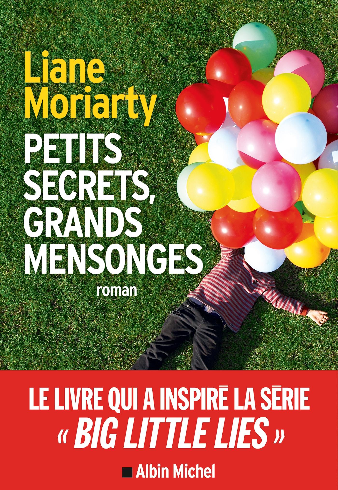 Petits secrets grands mensonges (Big little lies) | Moriarty, Liane. Auteur