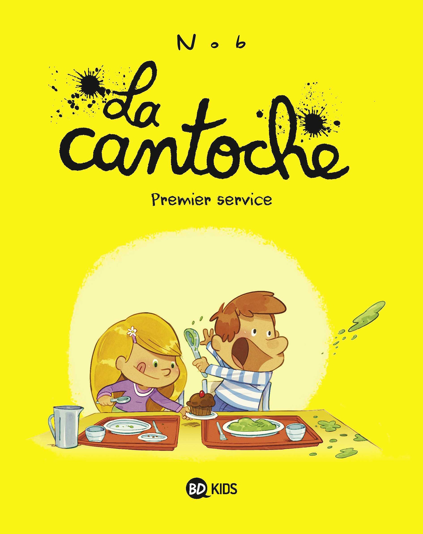 La cantoche, Tome 01 | Nob, . Illustrateur