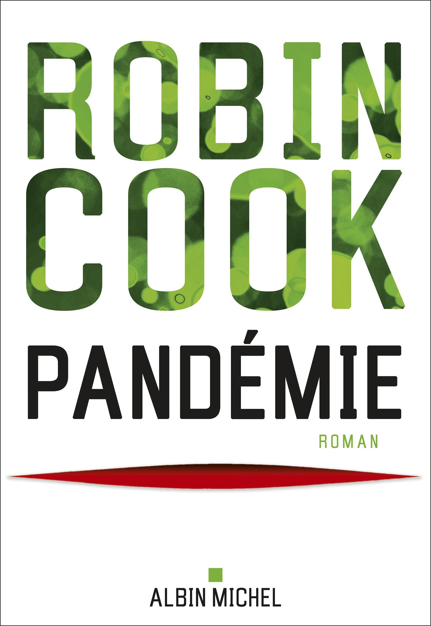 Pandémie | Cook, Robin. Auteur