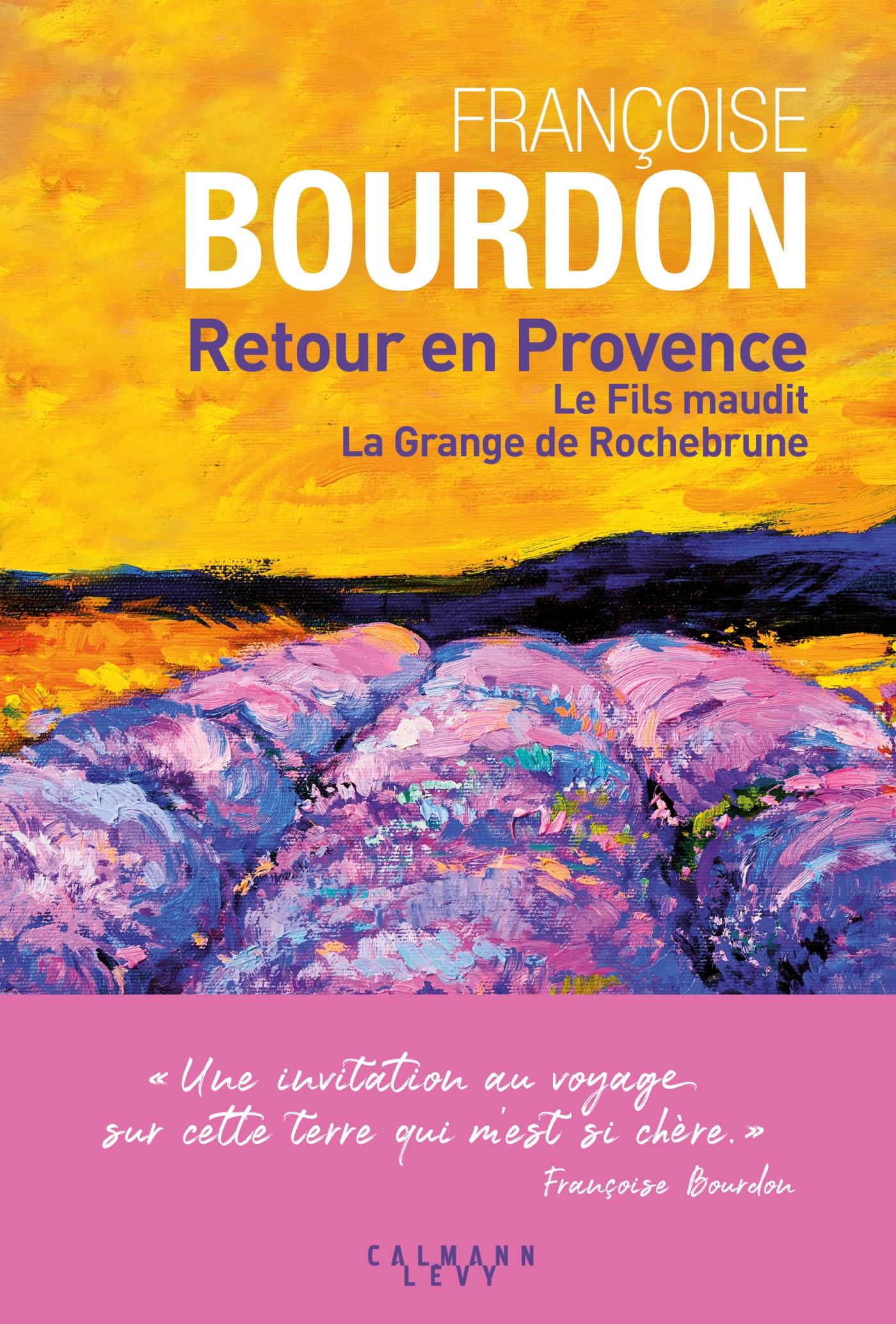 Retour en Provence | Bourdon, Françoise. Auteur