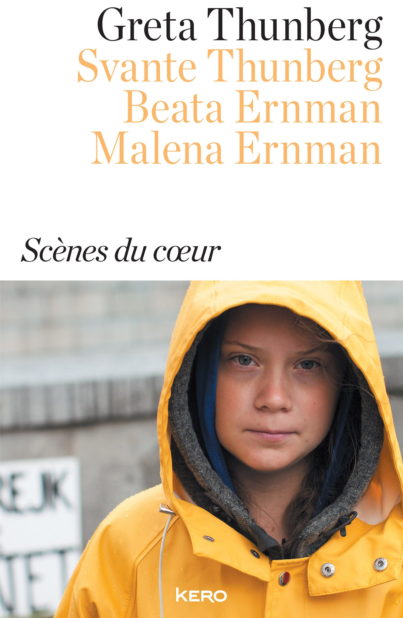 Scènes du coeur | Thunberg, Greta. Auteur