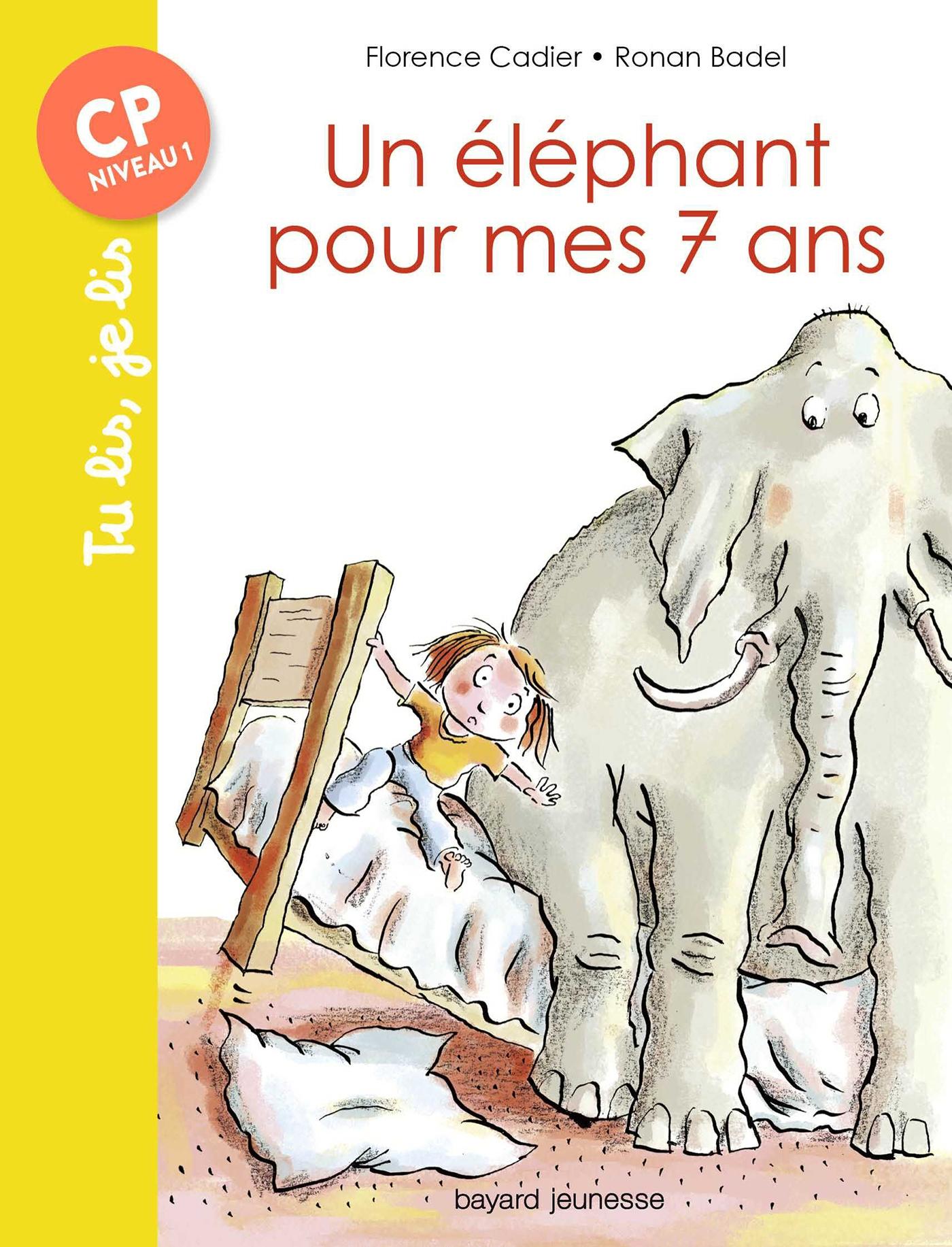 Un éléphant pour mes sept ans | Cadier, Florence. Auteur