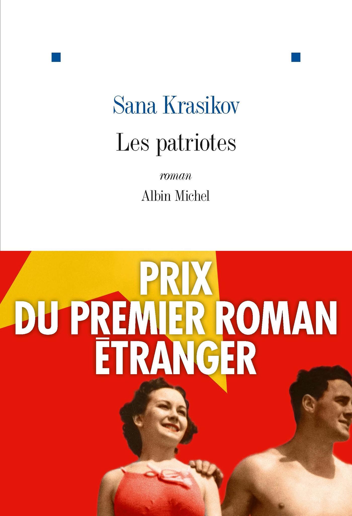 Les Patriotes | Krasikov, Sana. Auteur