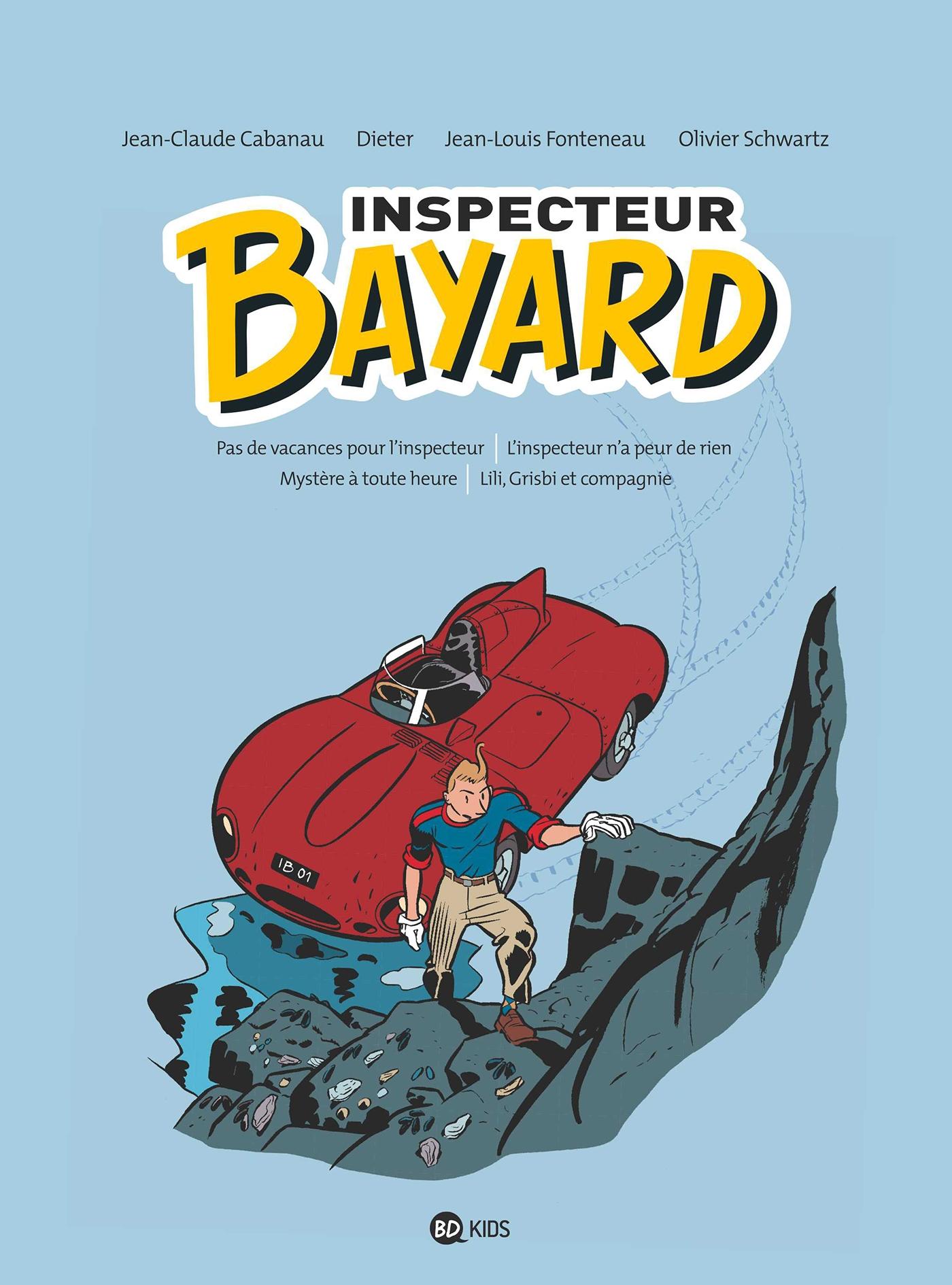 INSPECTEUR BAYARD INTEGRALE, TOME 01 - INSPECTEUR BAYARD - INTEGRALE T01