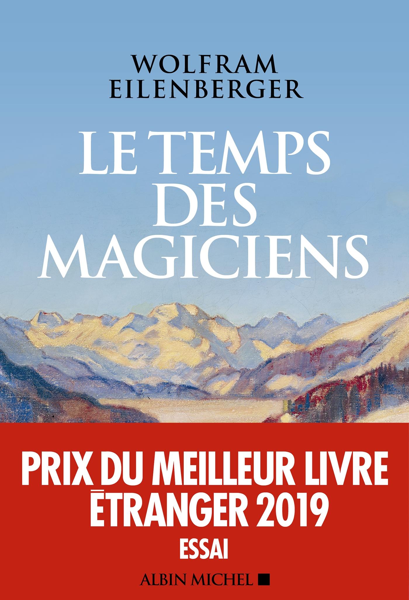 Le Temps des magiciens | Eilenberger, Wolfram. Auteur