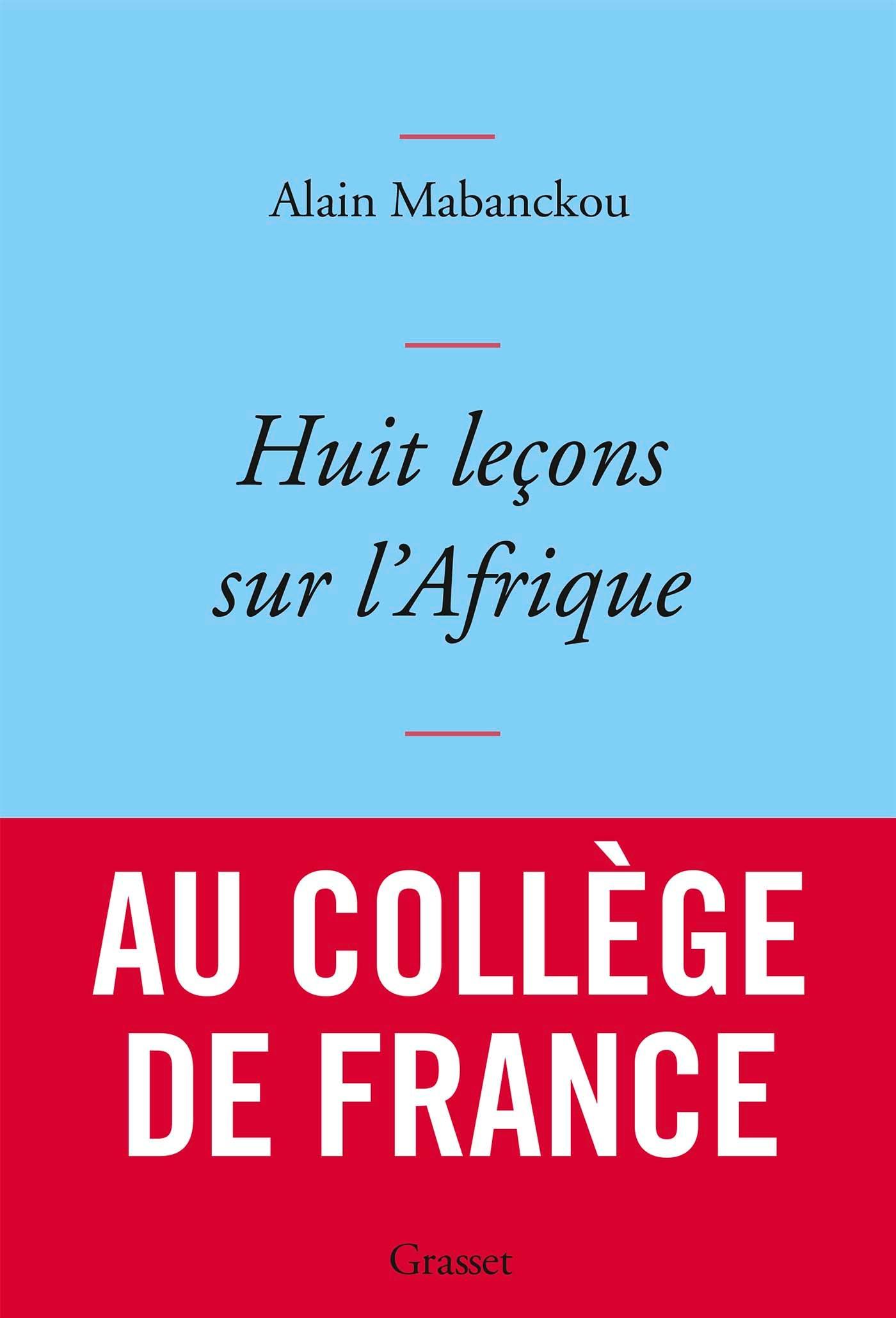 Huit leçons sur l'Afrique | Mabanckou, Alain. Auteur