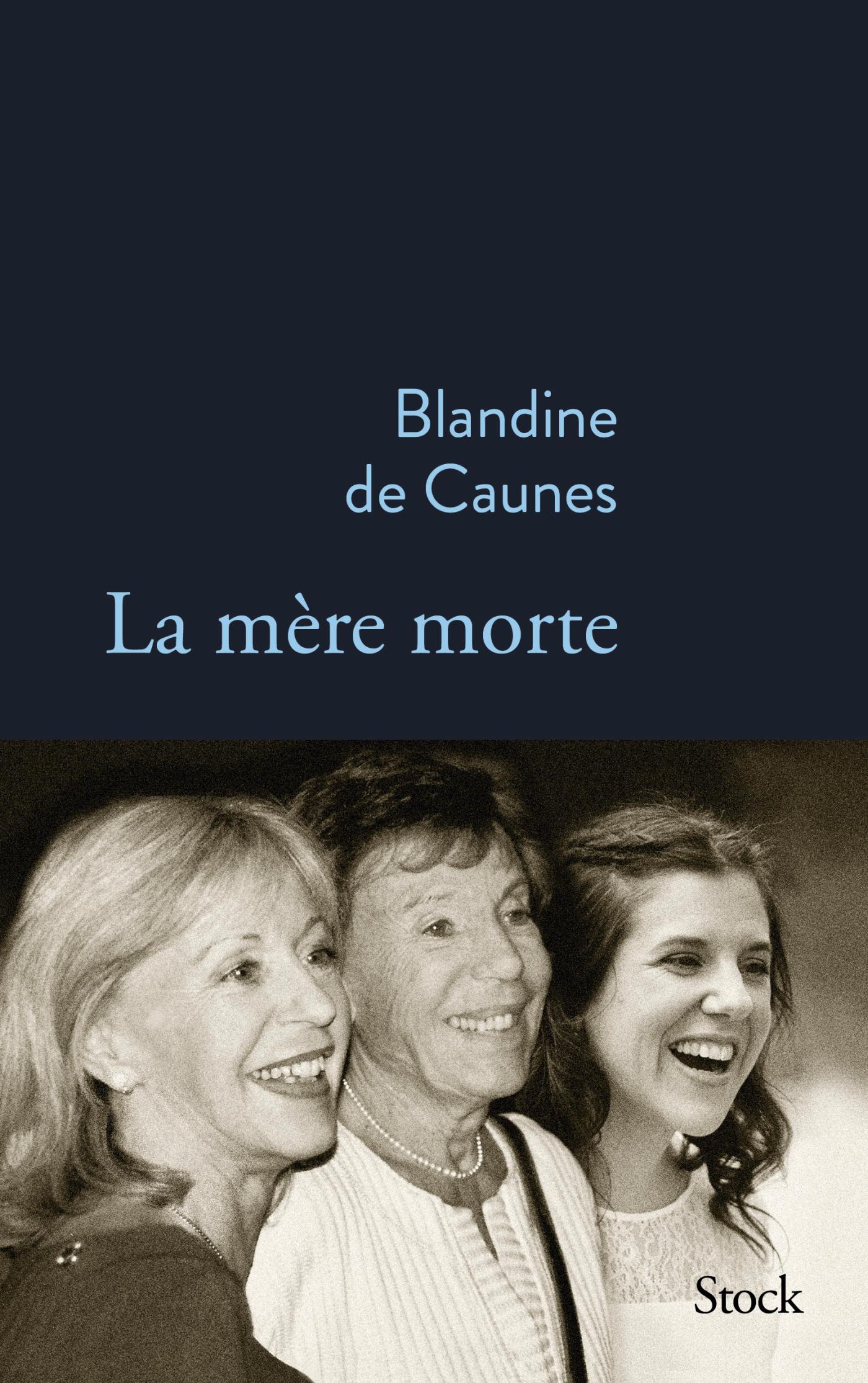 La mère morte | de Caunes, Blandine. Auteur