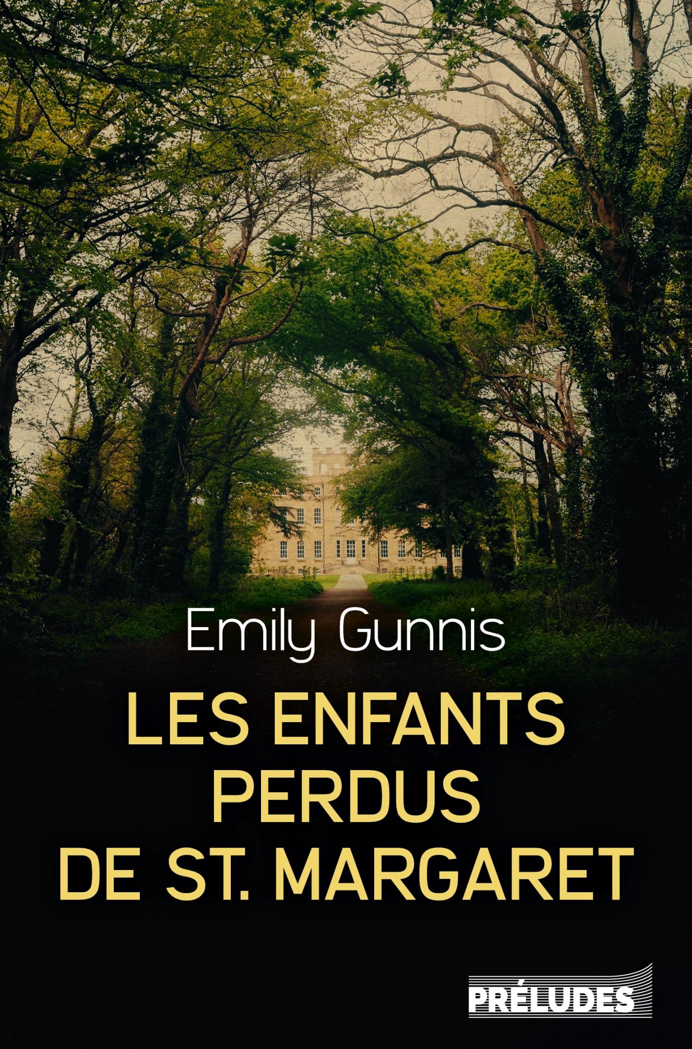 Les Enfants perdus de St Margaret | Gunnis, Emily. Auteur