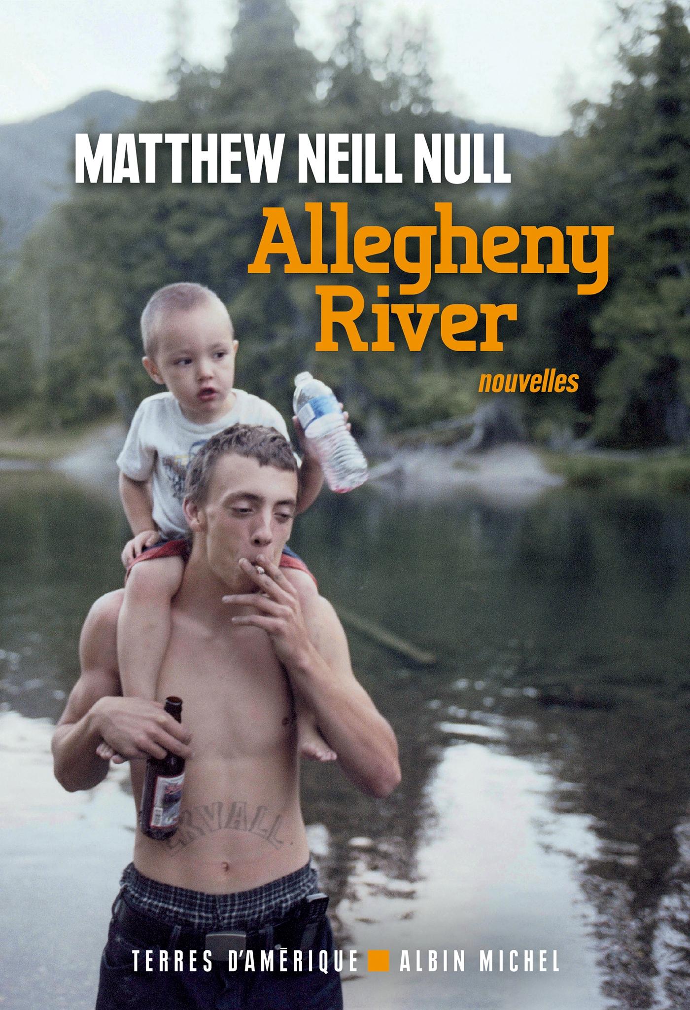 Allegheny River | Neill Null, Matthew. Auteur