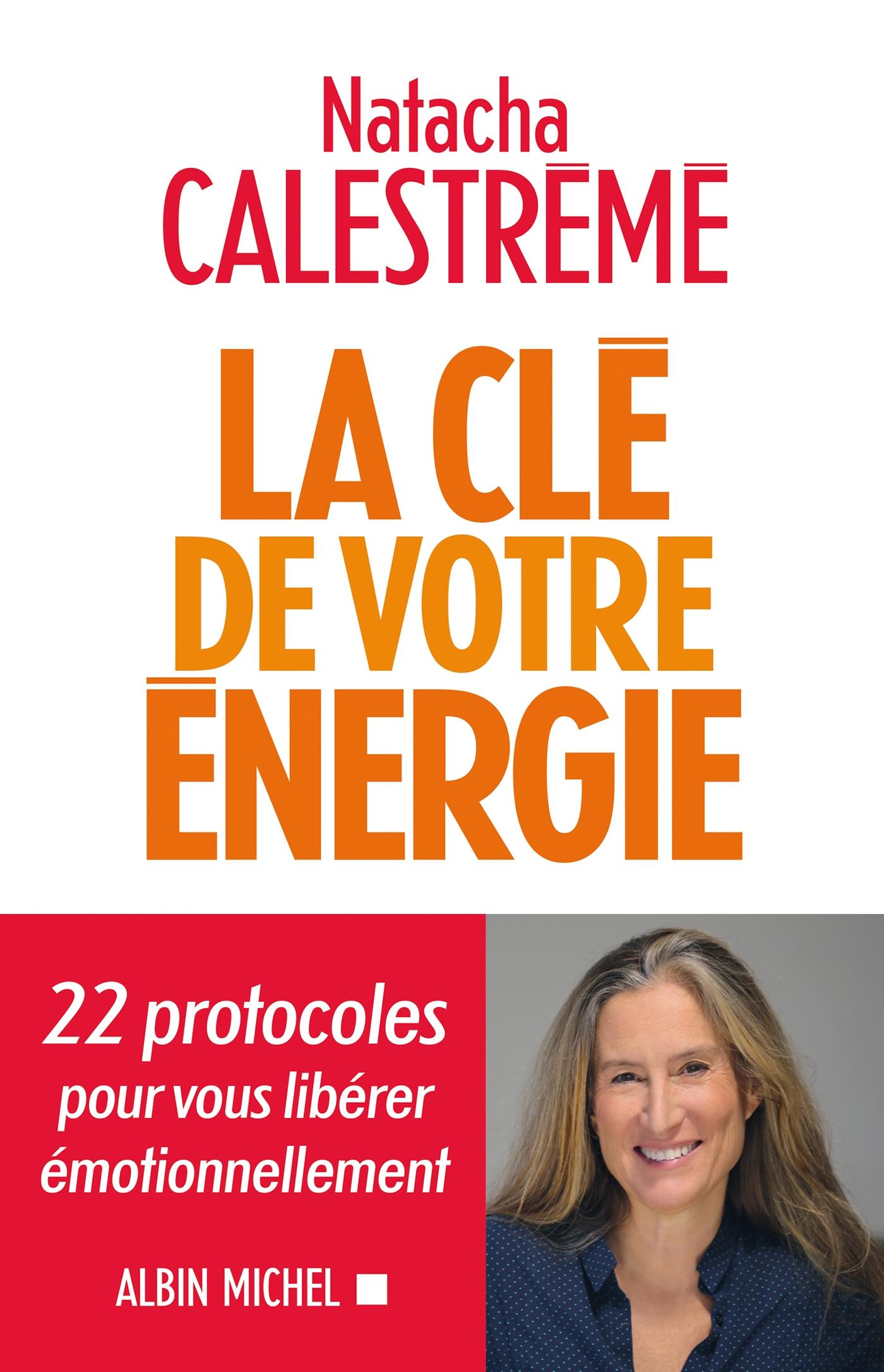 La Clé de votre énergie | Calestrémé, Natacha