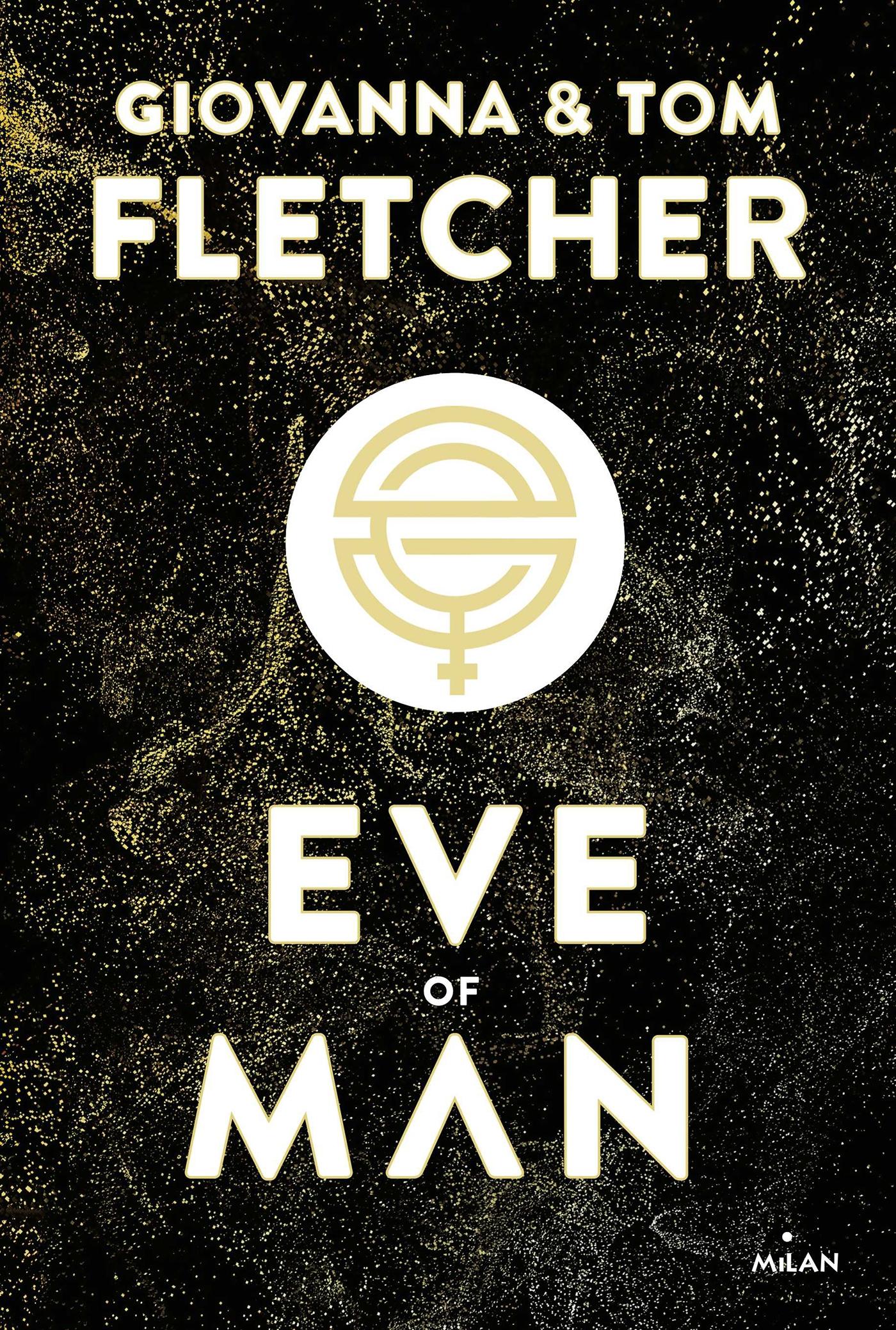 Eve of man - t.1 | Fletcher, Tom. Auteur