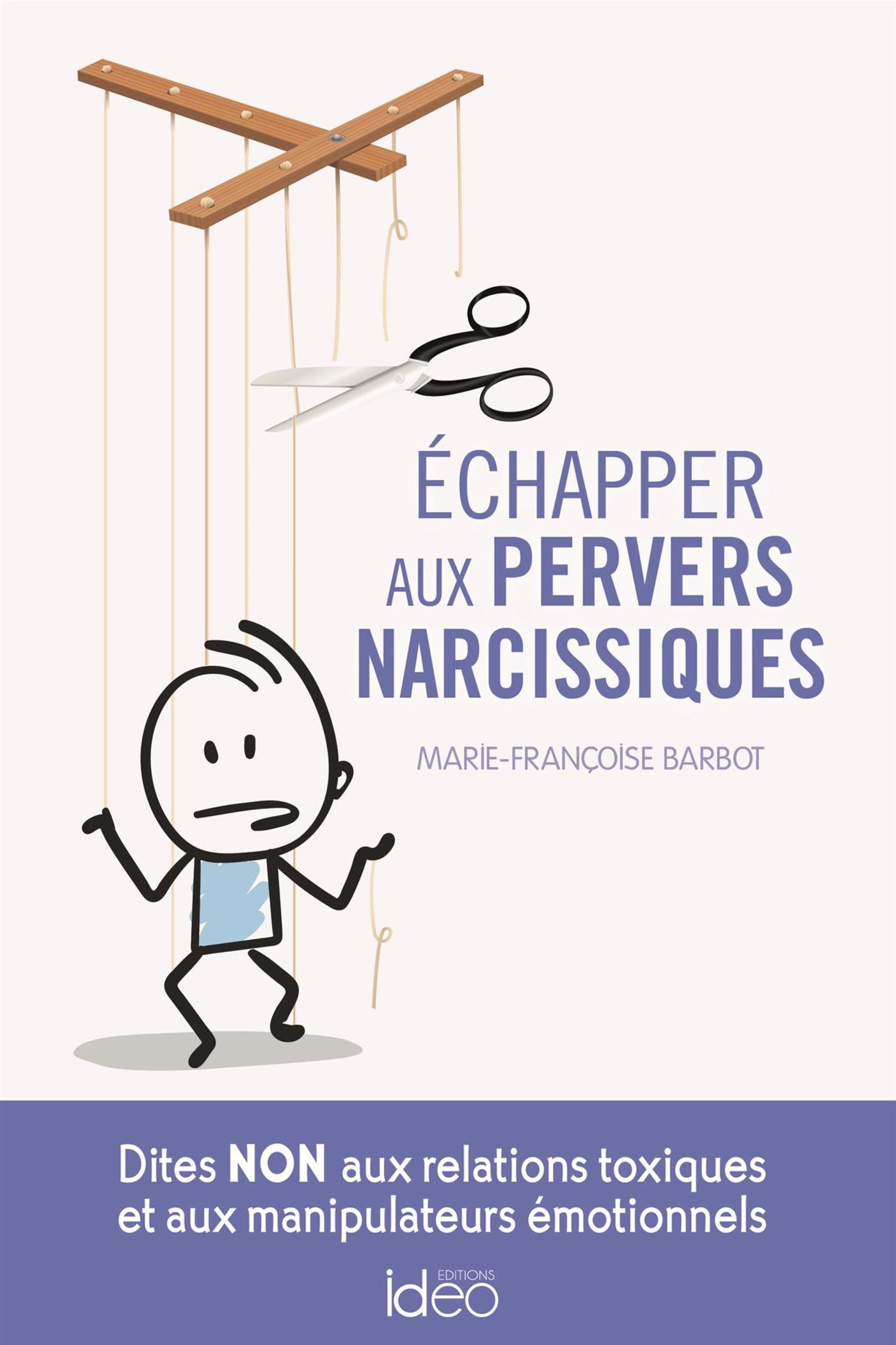 Echapper aux pervers narcissiques | Barbot, Marie-Françoise. Auteur
