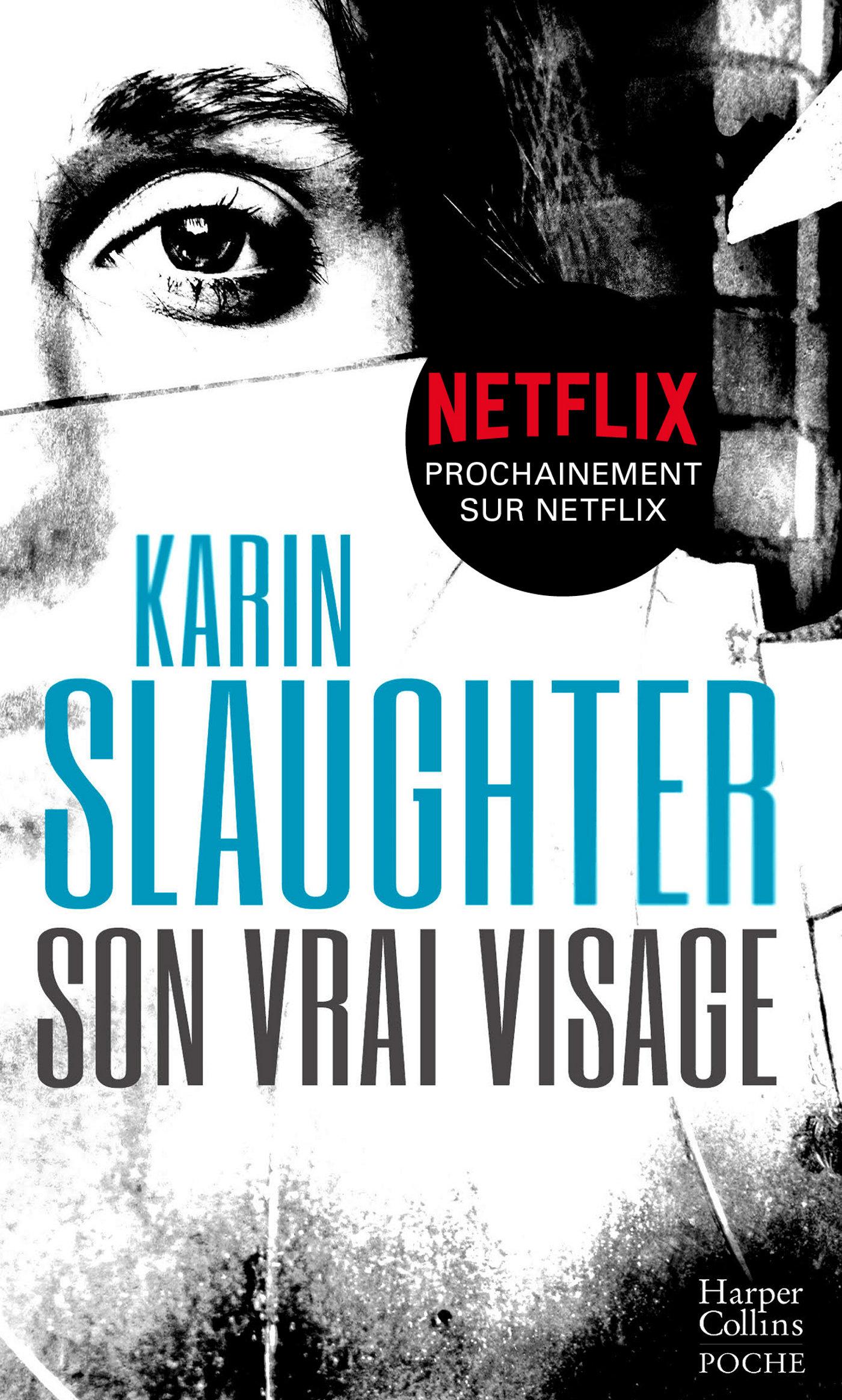 Son vrai visage | Slaughter, Karin. Auteur