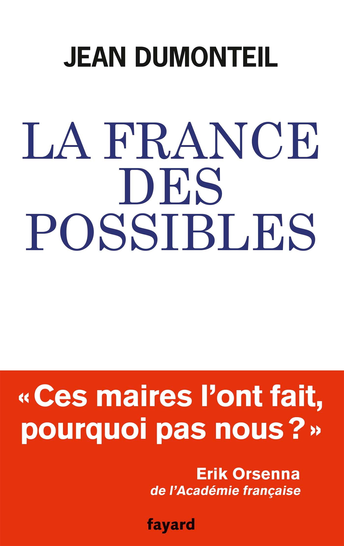 La France des possibles | Dumonteil, Jean. Auteur