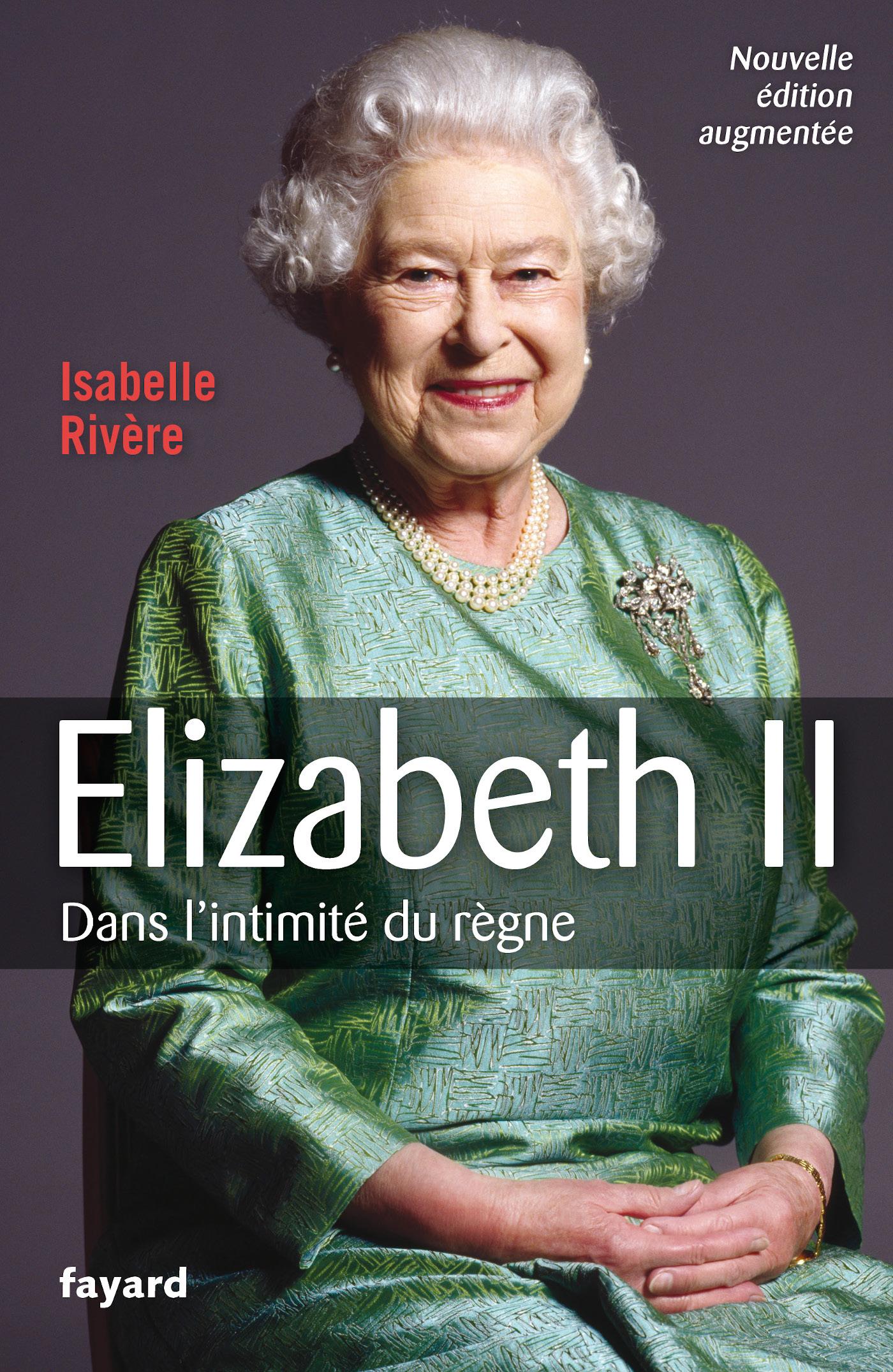Elizabeth II - Nouvelle édition | Rivère, Isabelle. Auteur