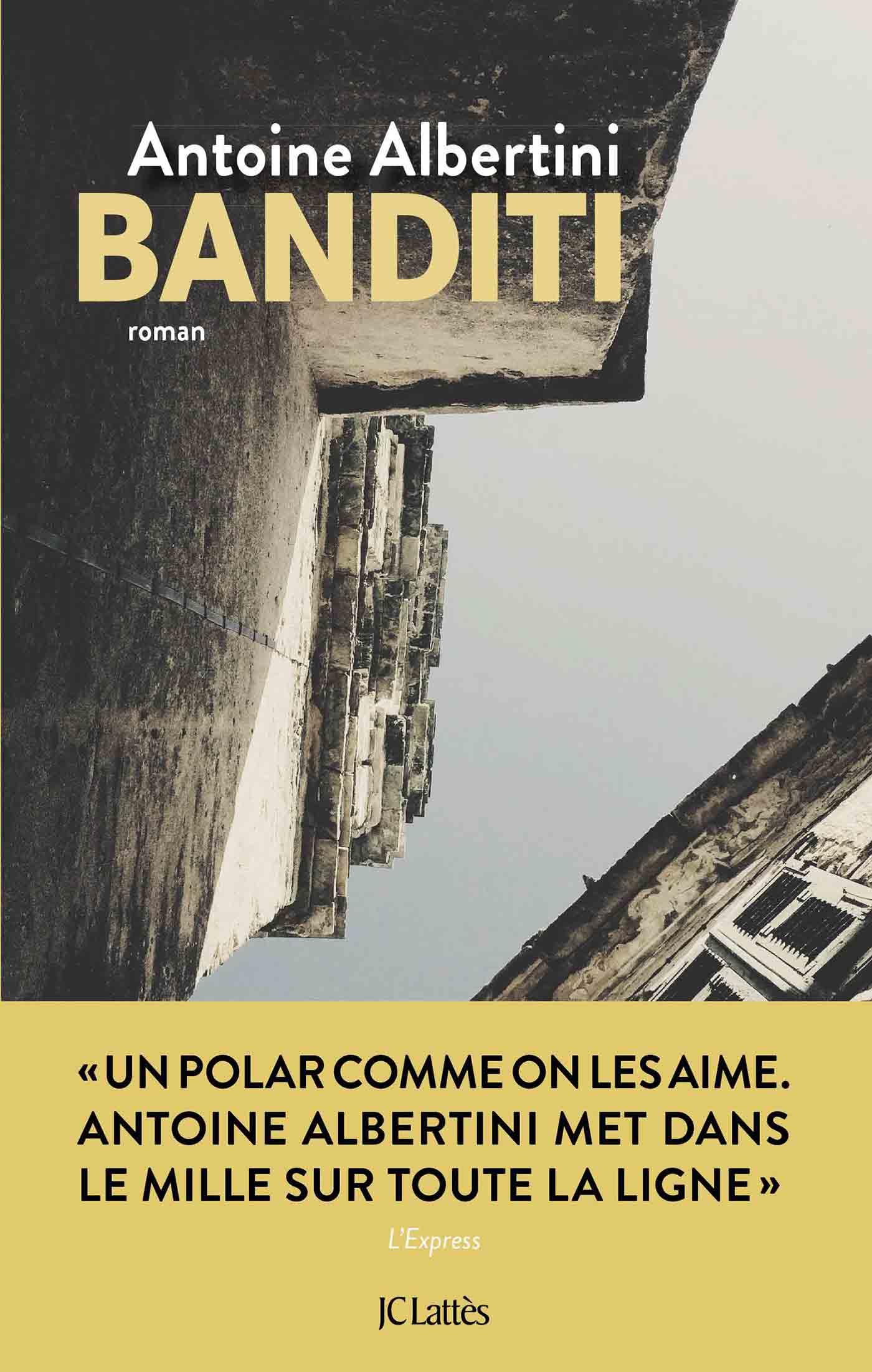 Banditi | Albertini, Antoine. Auteur
