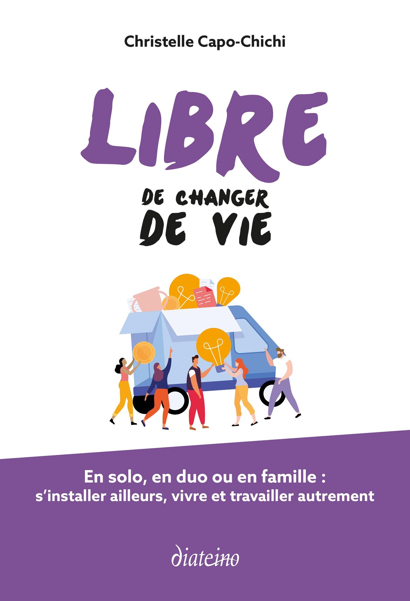 Libre de changer de vie | Capo-Chichi, Christelle. Auteur