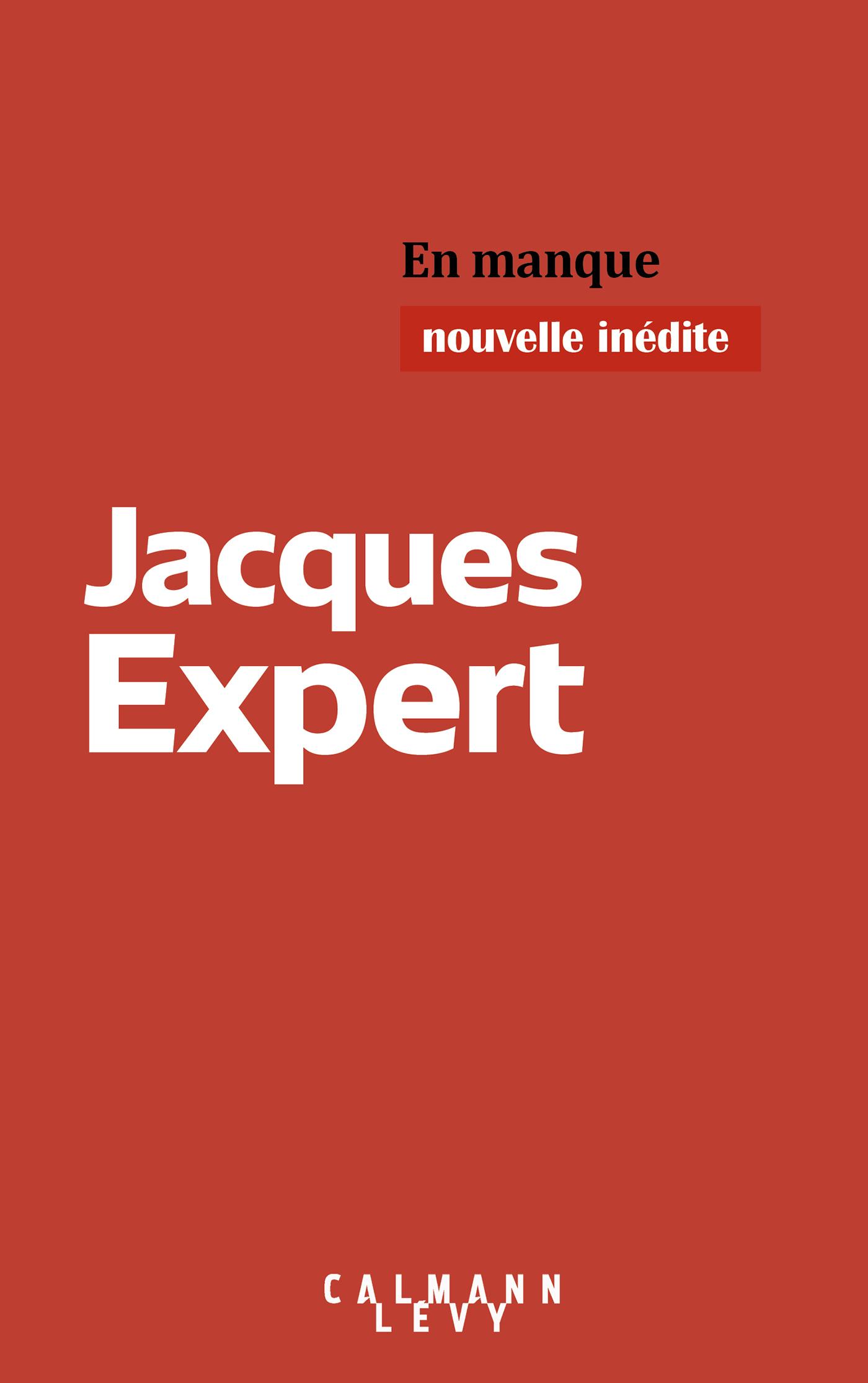 En manque | Expert, Jacques. Auteur