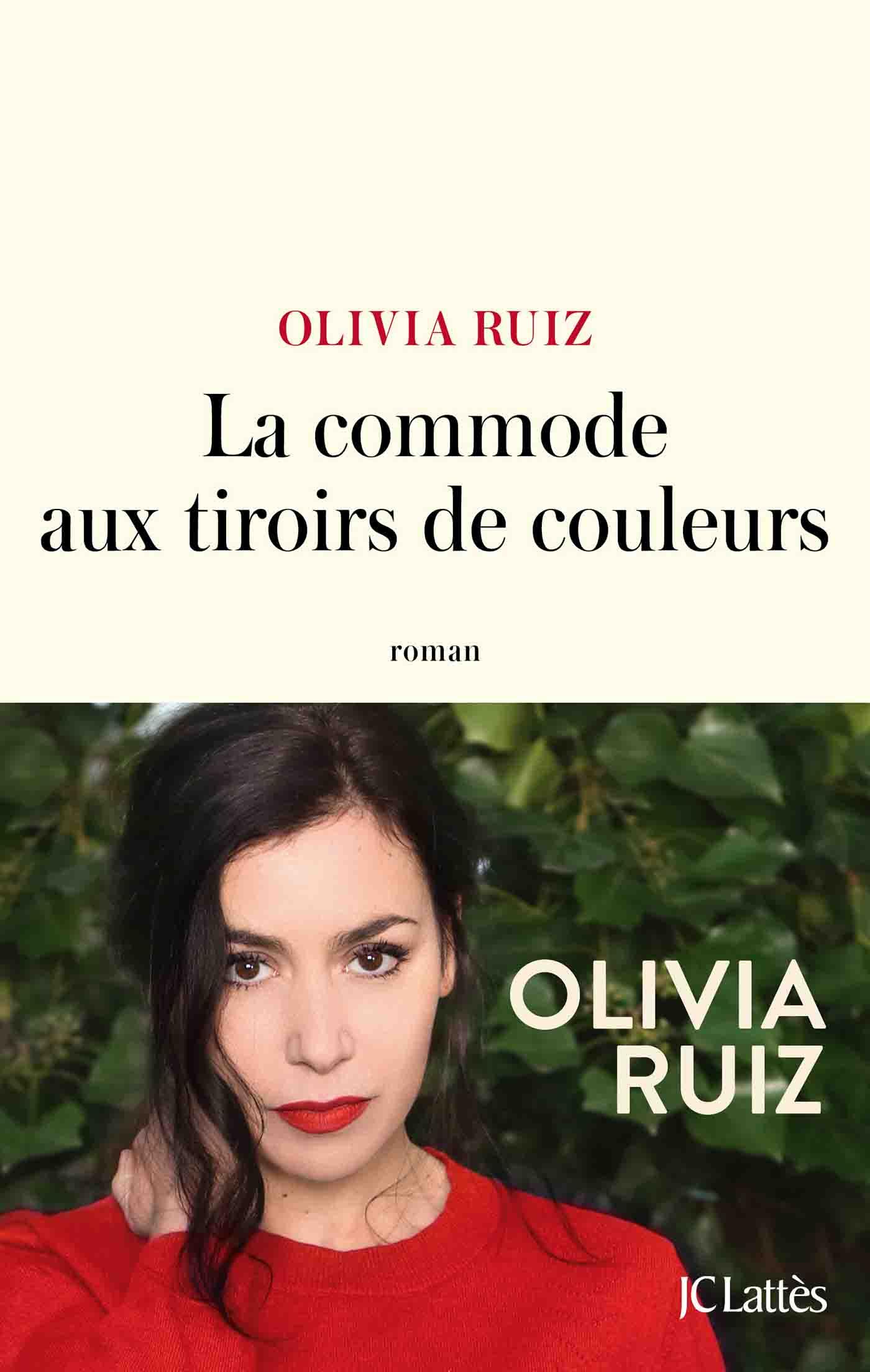 La commode aux tiroirs de couleurs | Ruiz, Olivia. Auteur
