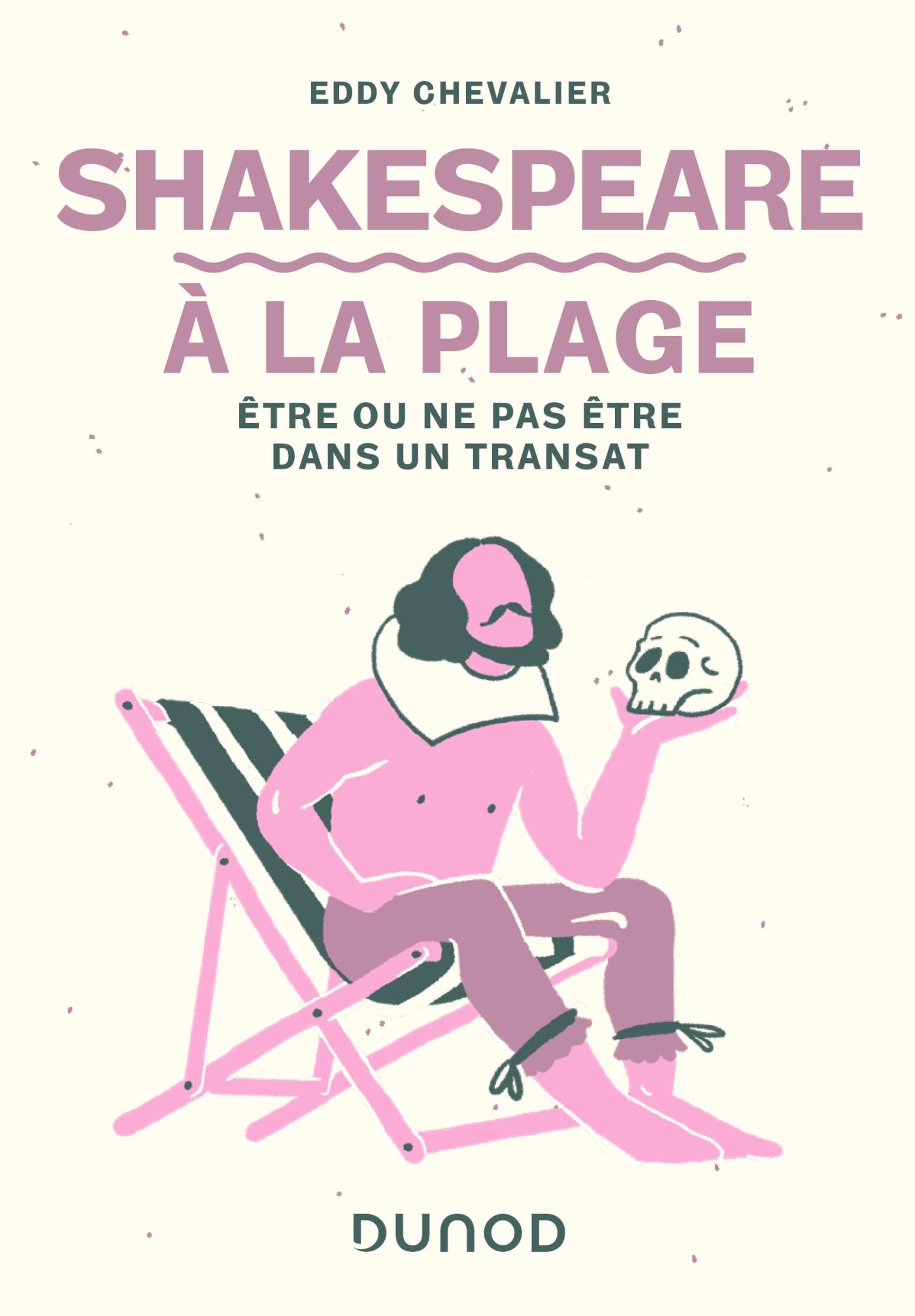 Shakespeare à la plage | Chevalier, Eddy. Auteur