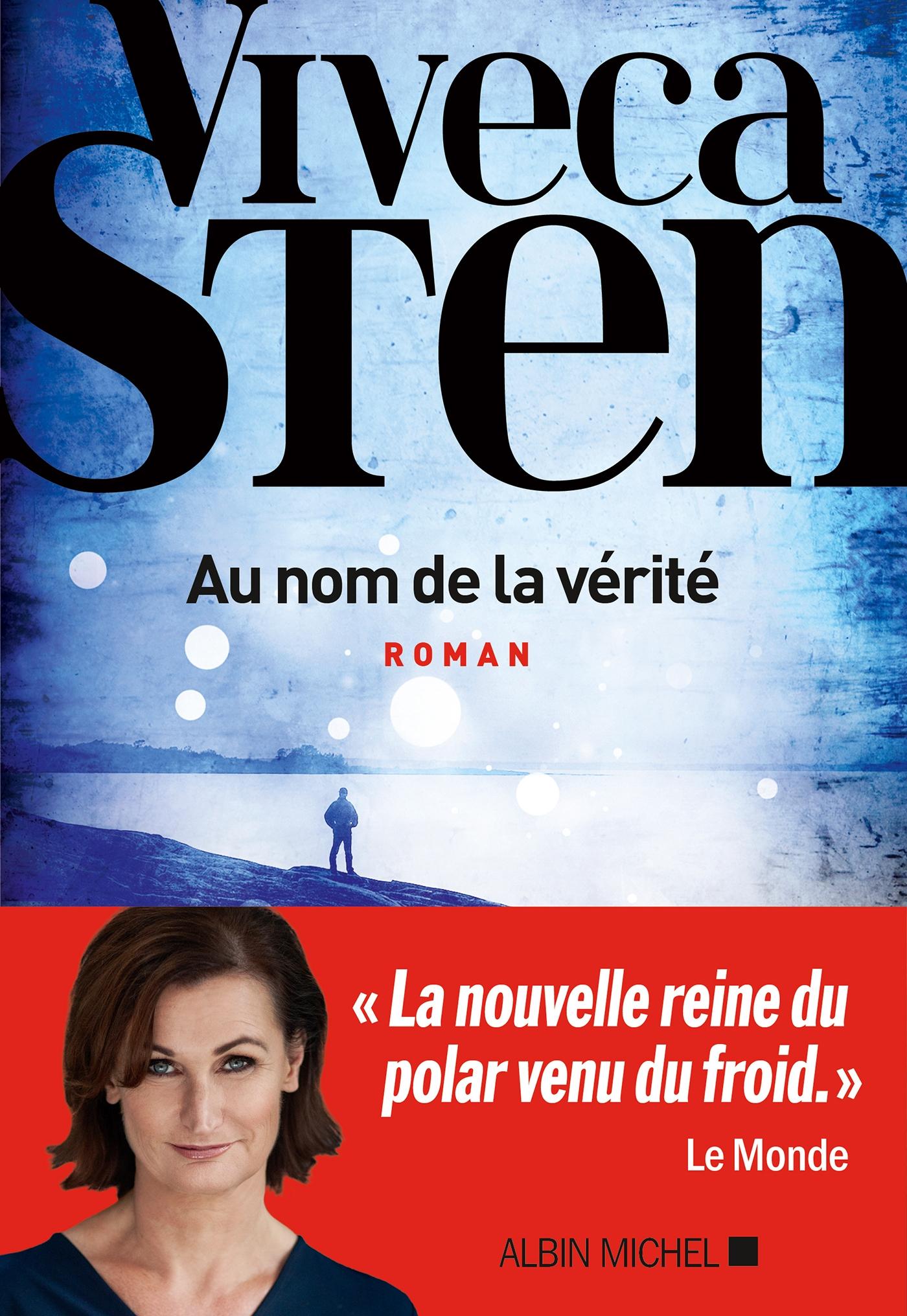Au nom de la vérité | Sten, Viveca. Auteur