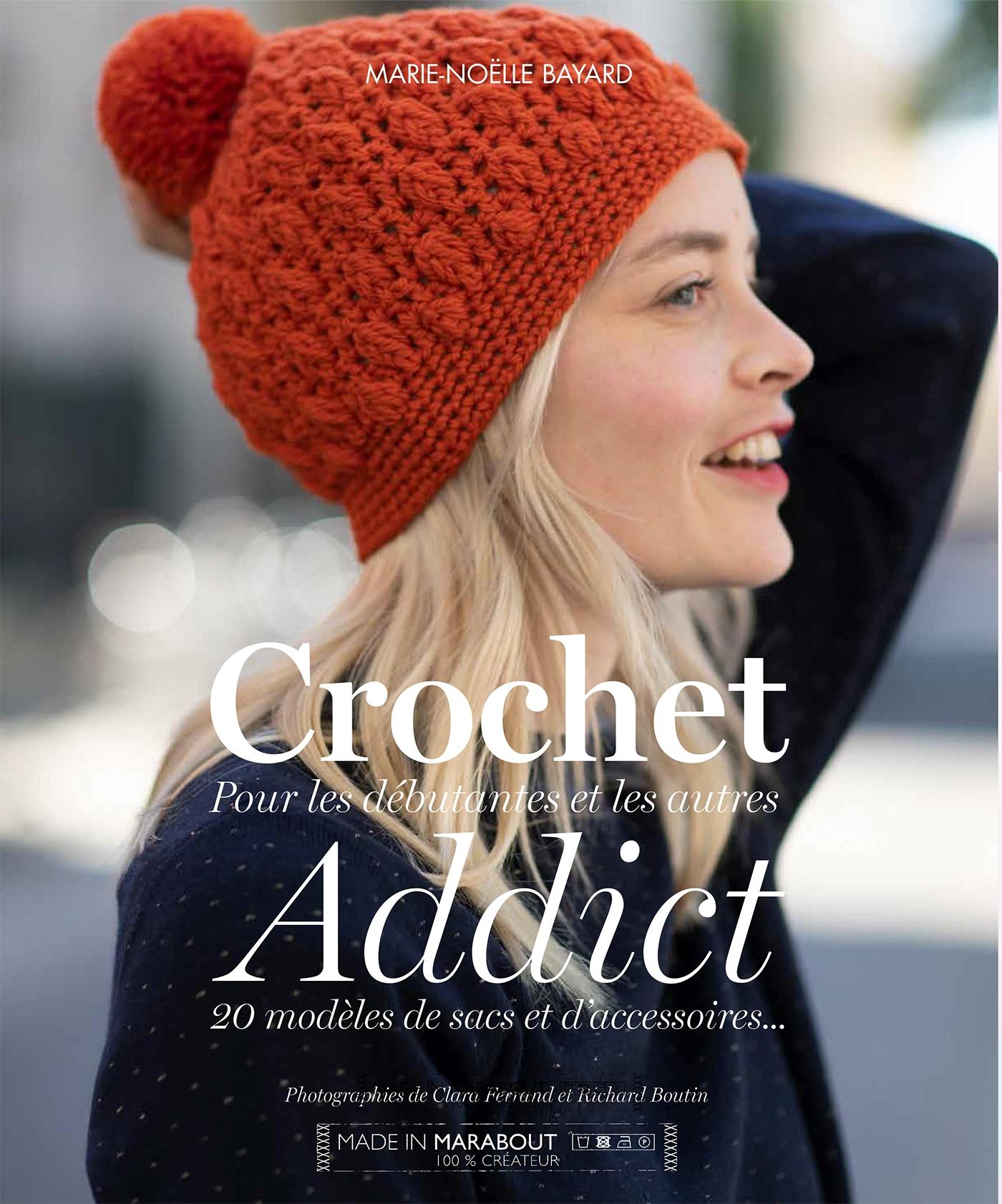 Crochet Addict | Bayard, Marie-Noëlle. Auteur