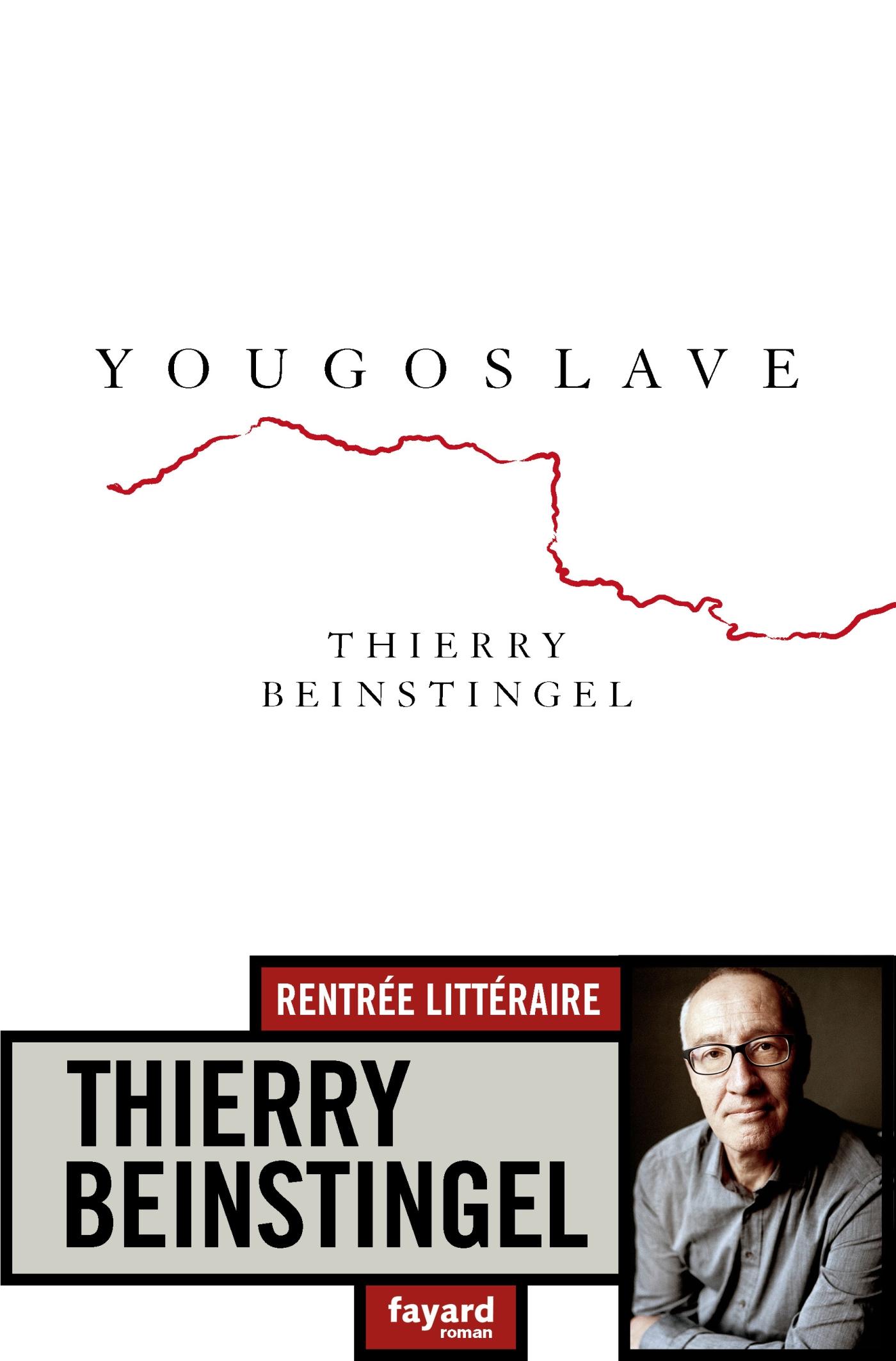Yougoslave | Beinstingel, Thierry. Auteur