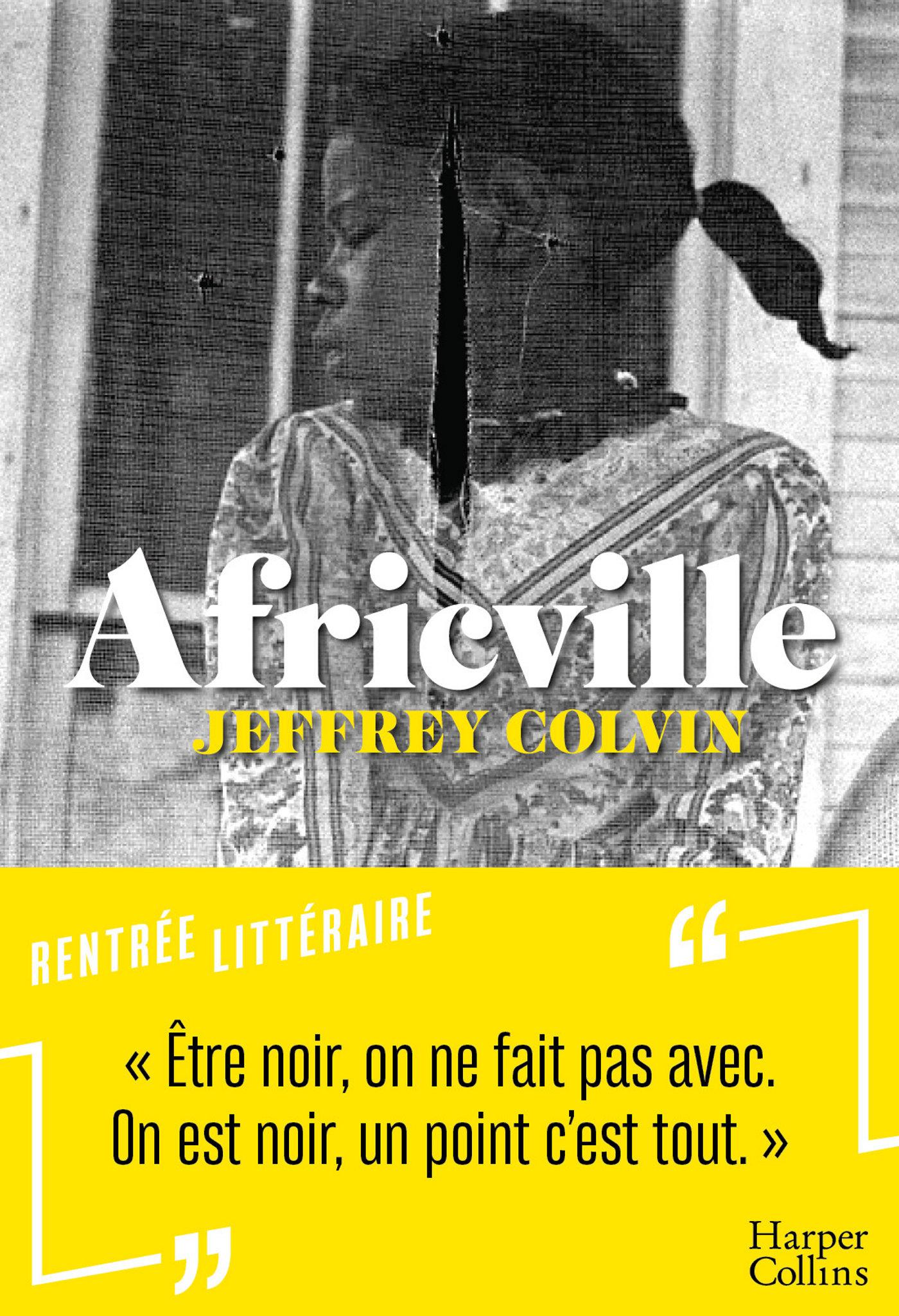 Africville | Colvin, Jeffrey. Auteur