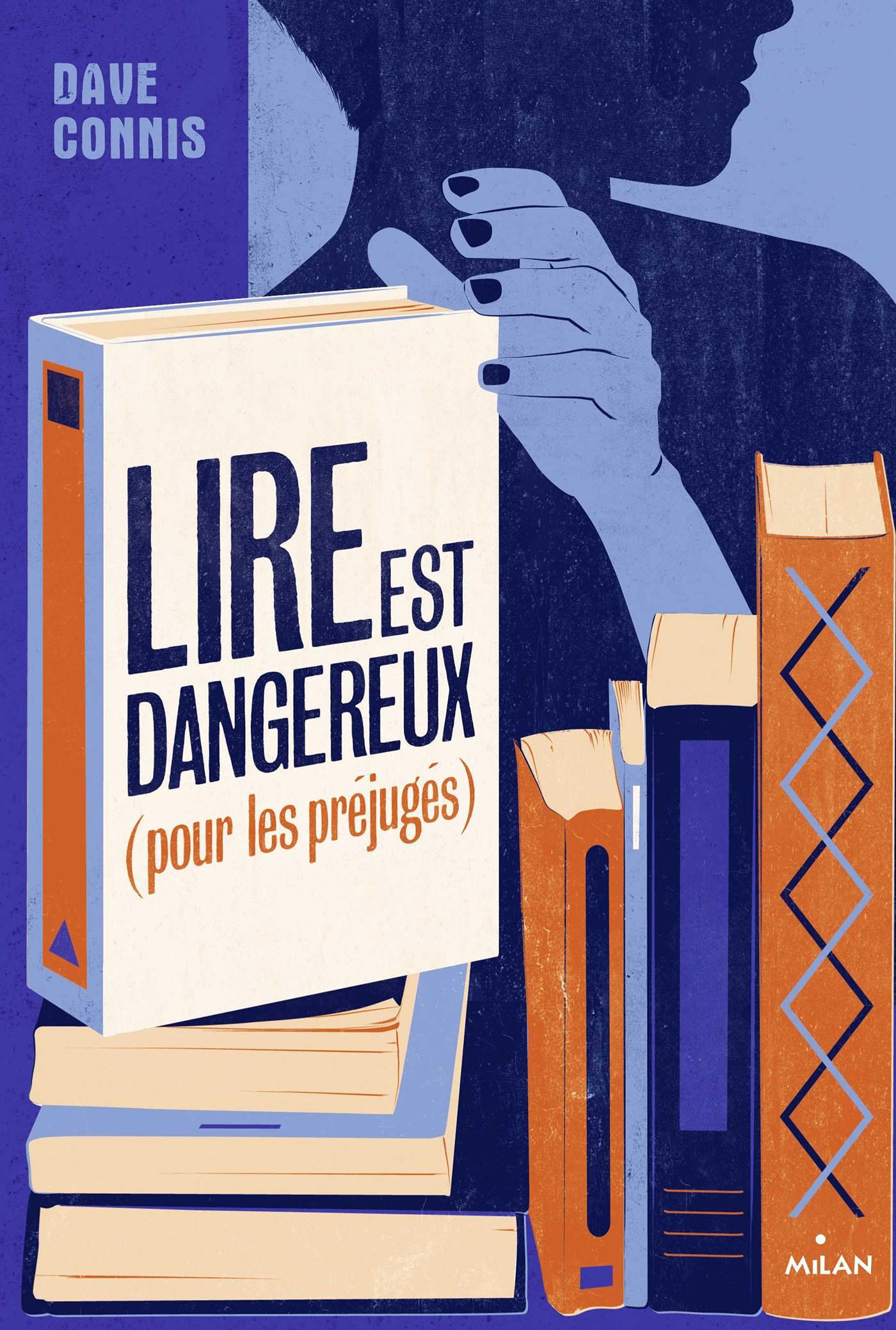 Lire est dangereux (pour les préjugés) | Connis, Dave. Auteur