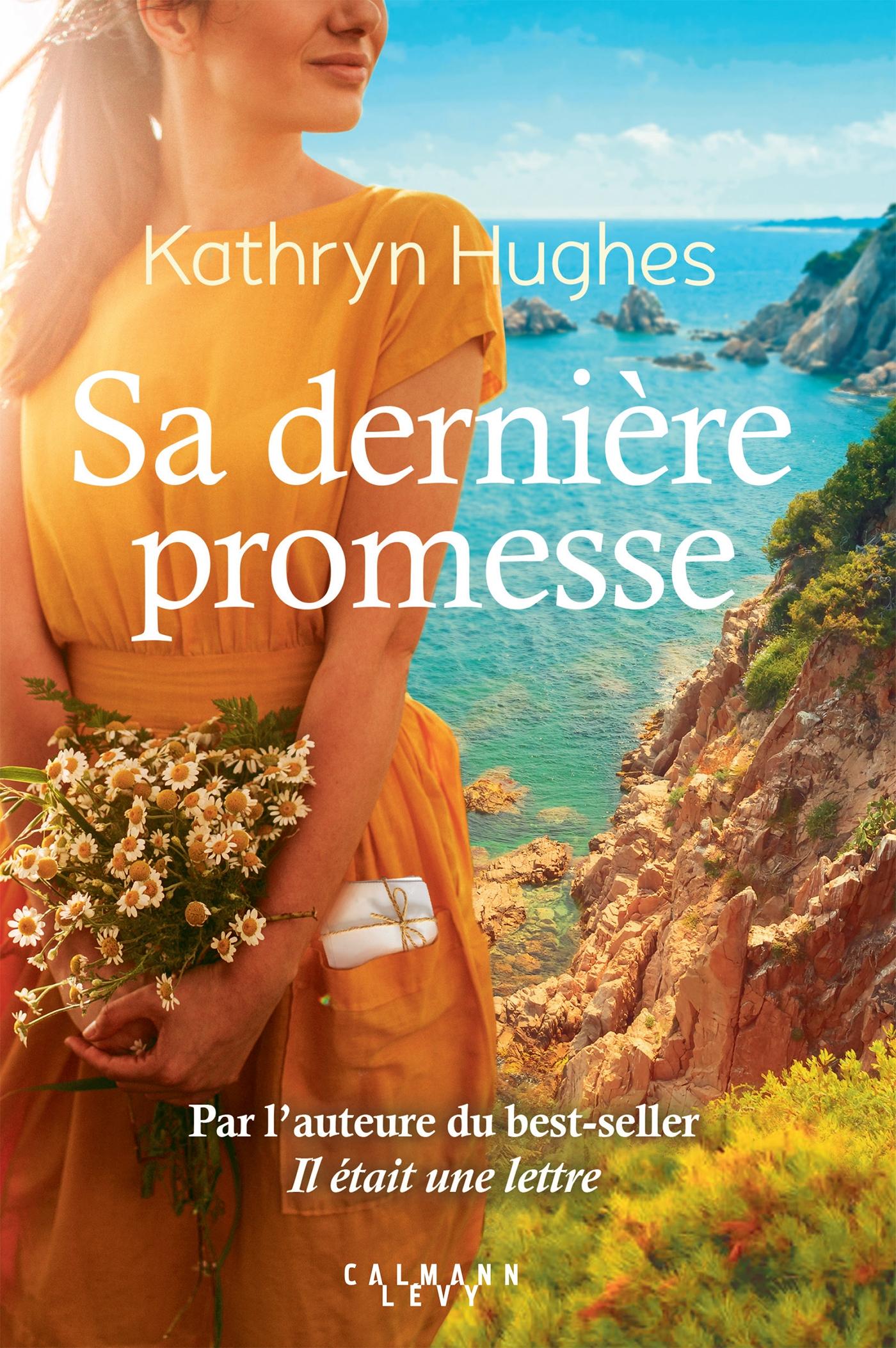 Sa dernière promesse | Hughes, Kathryn. Auteur