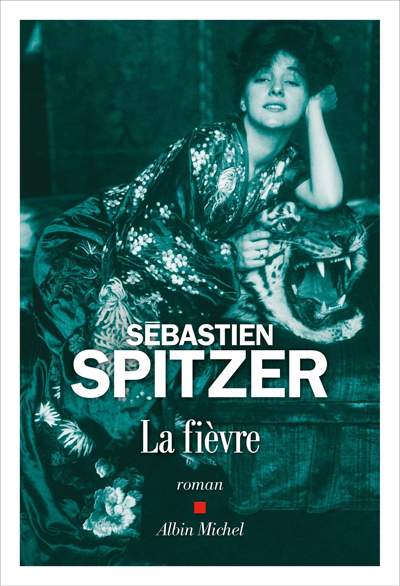 La Fièvre | Spitzer, Sébastien
