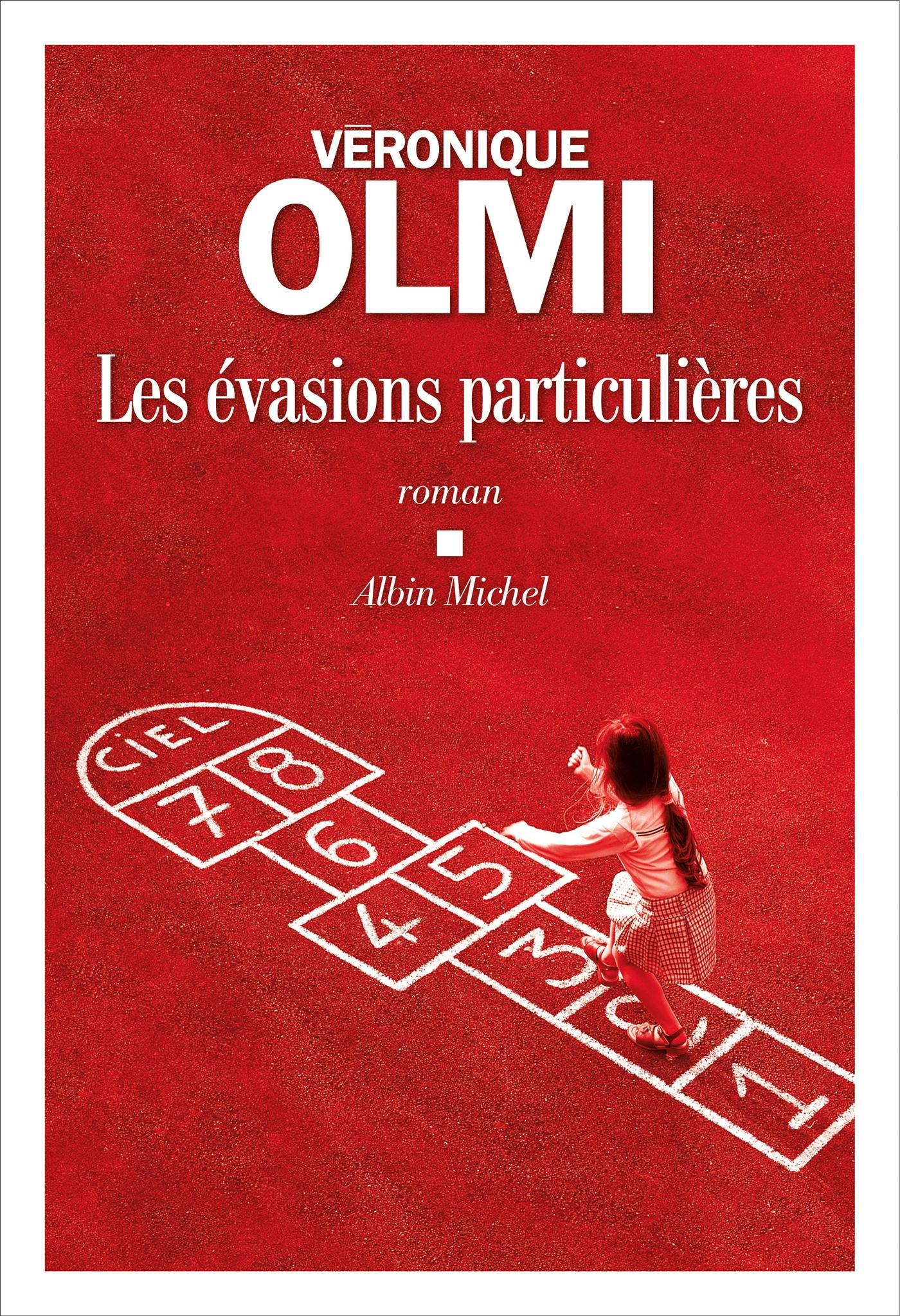 Les Evasions particulières | Olmi, Véronique. Auteur