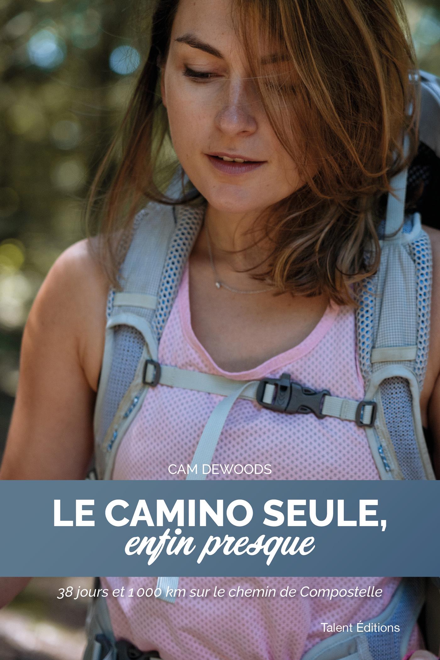 Le Camino seule, enfin presque | CAM DEWOODS, . Auteur