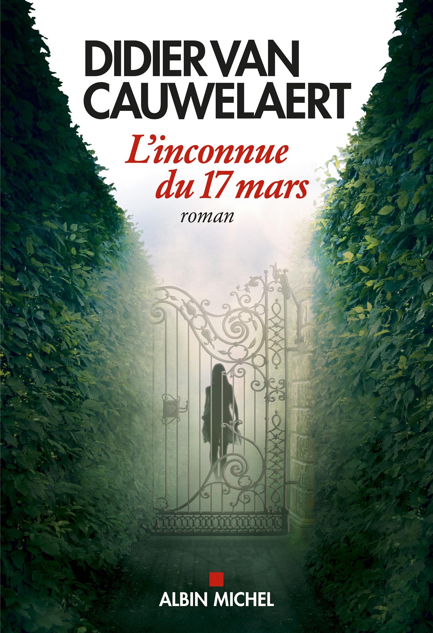 L'Inconnue du 17 mars   Van Cauwelaert, Didier. Auteur