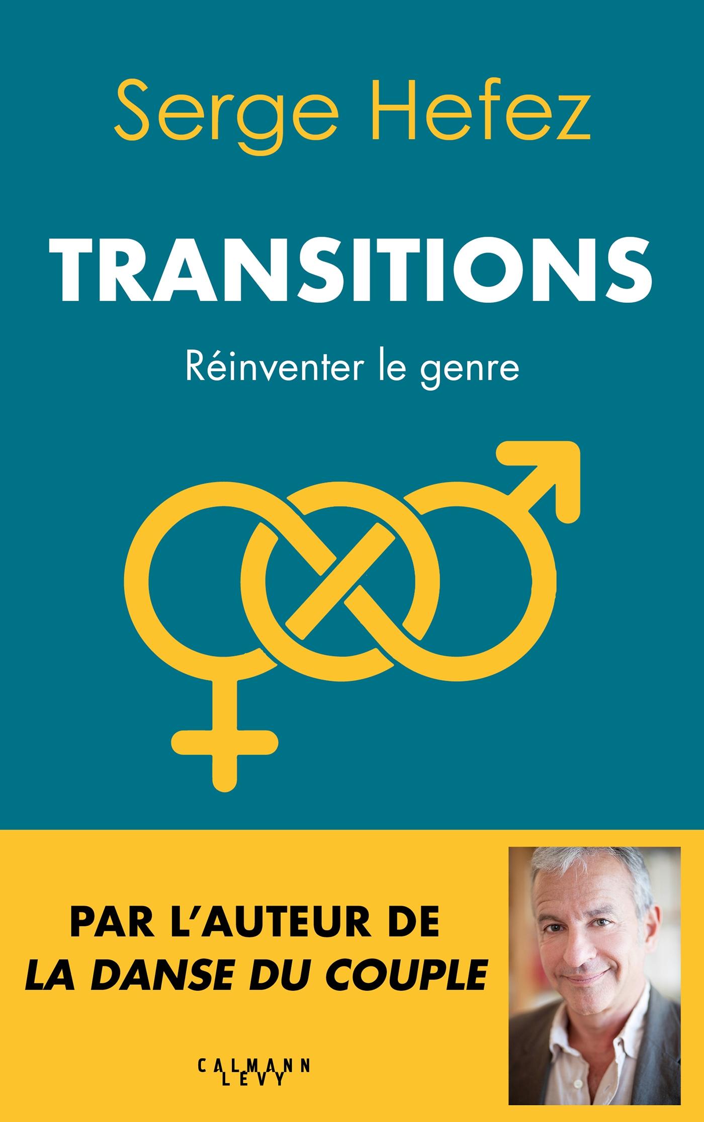 Transitions | Hefez, Serge. Auteur