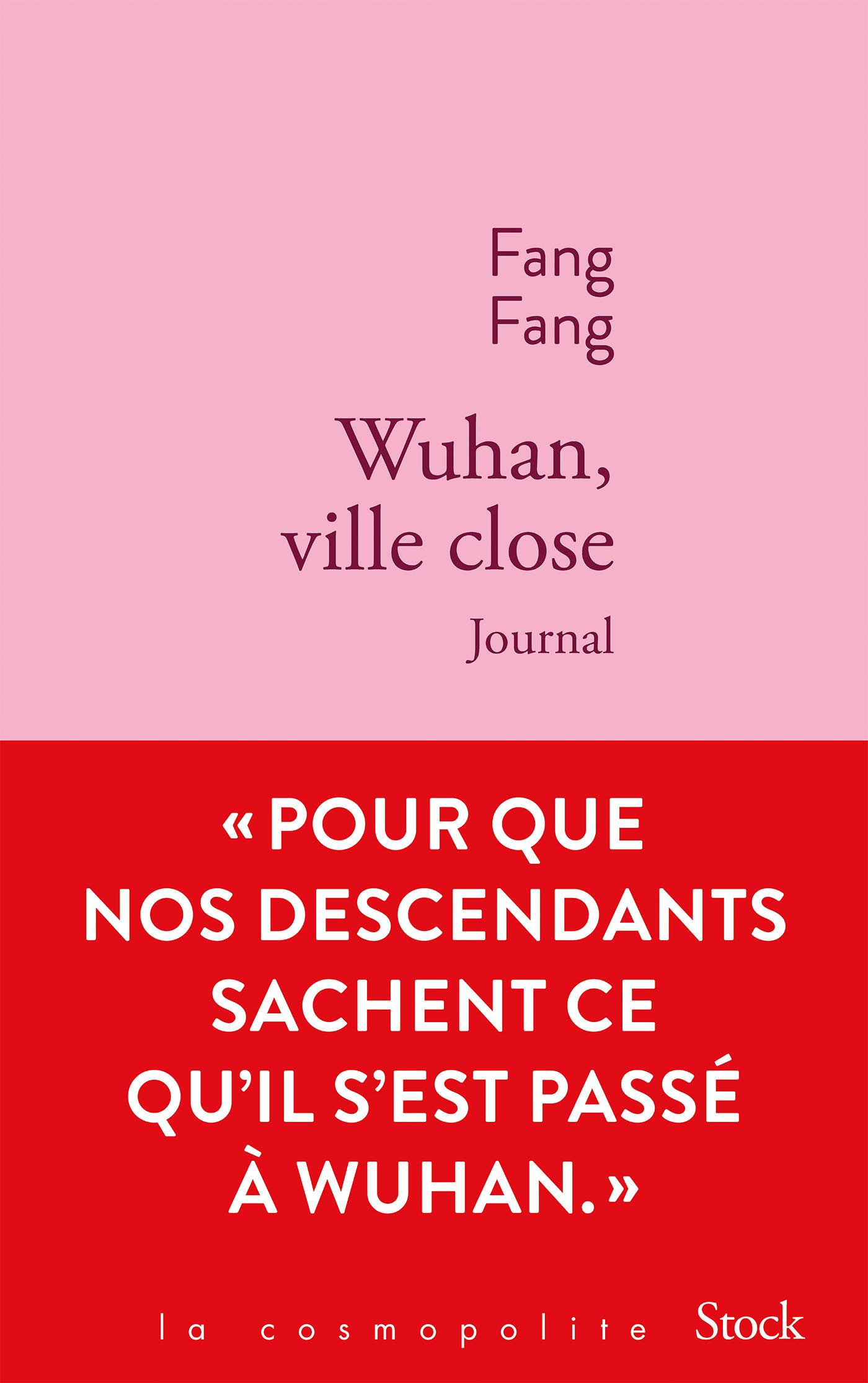 Wuhan, ville close | Fang, Fang. Auteur